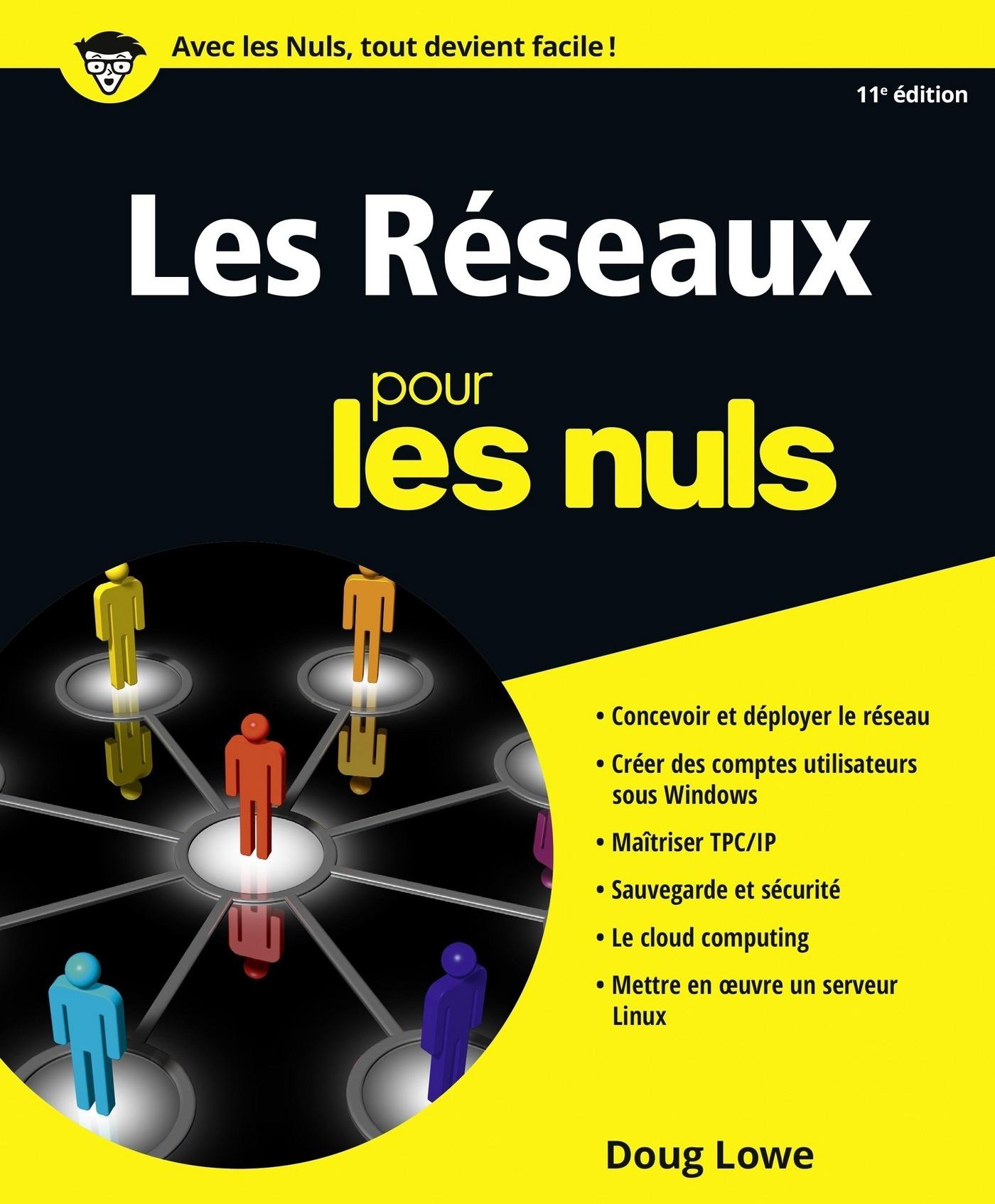 Les réseaux pour les Nuls, 11e (ebook)