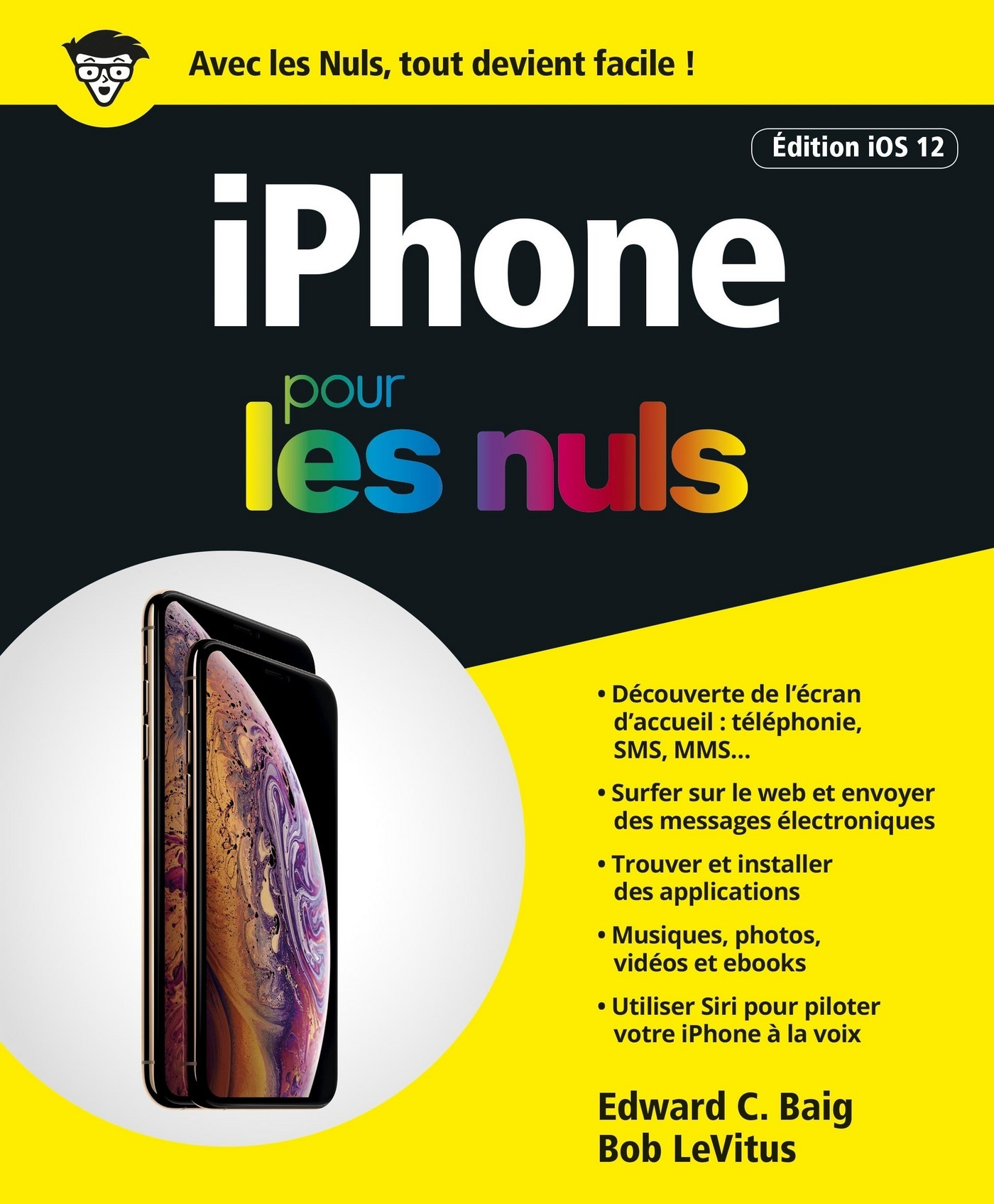 iPhone pour les Nuls ?dition iOs 12, grand format