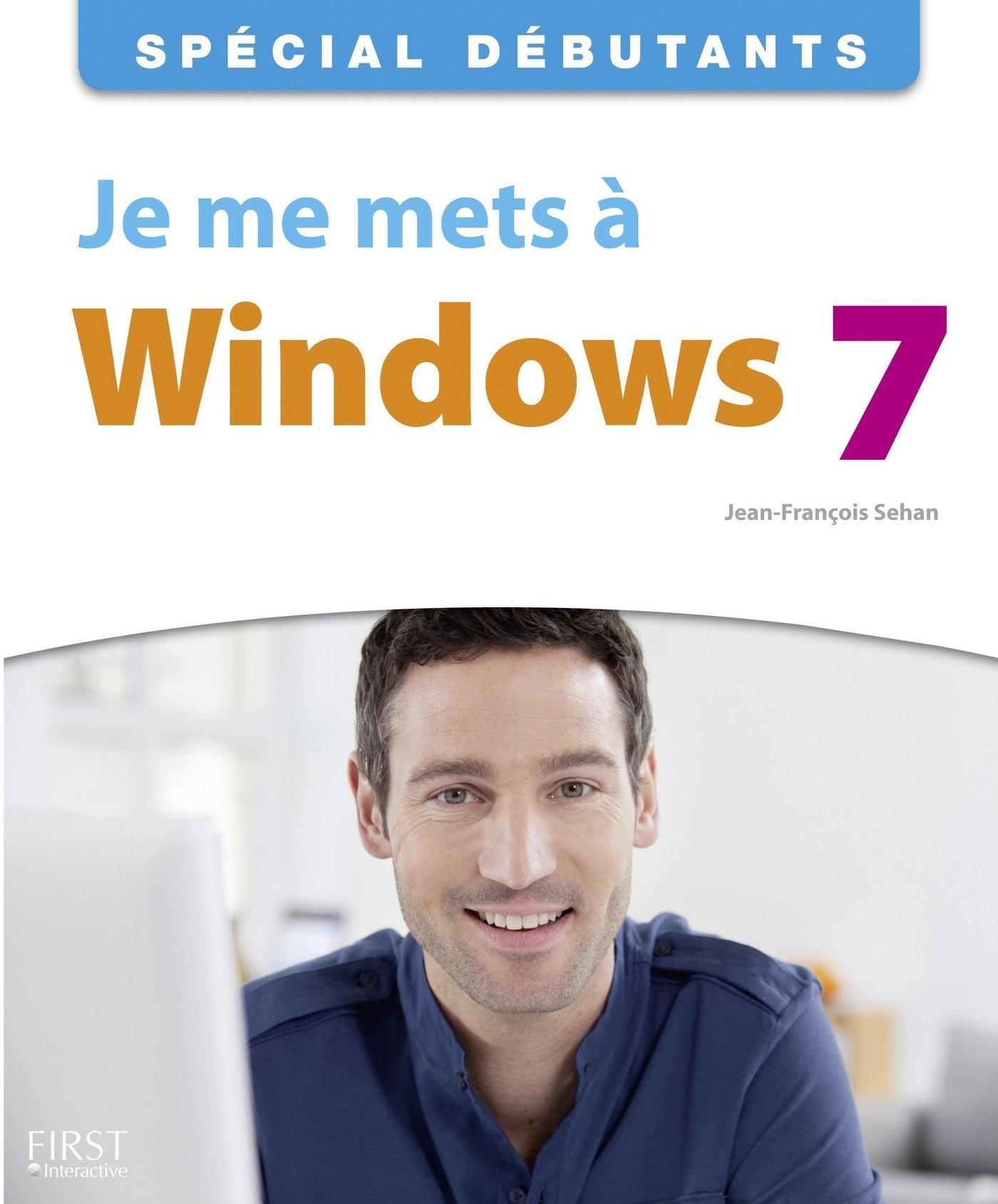 Je me mets à Windows 7 (ebook)