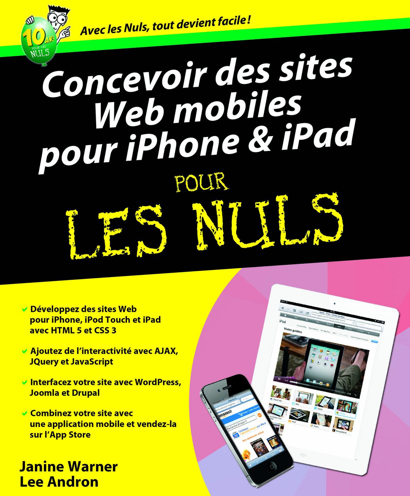 Concevoir des sites Web mobiles pour iPhone et iPad Pour les Nuls