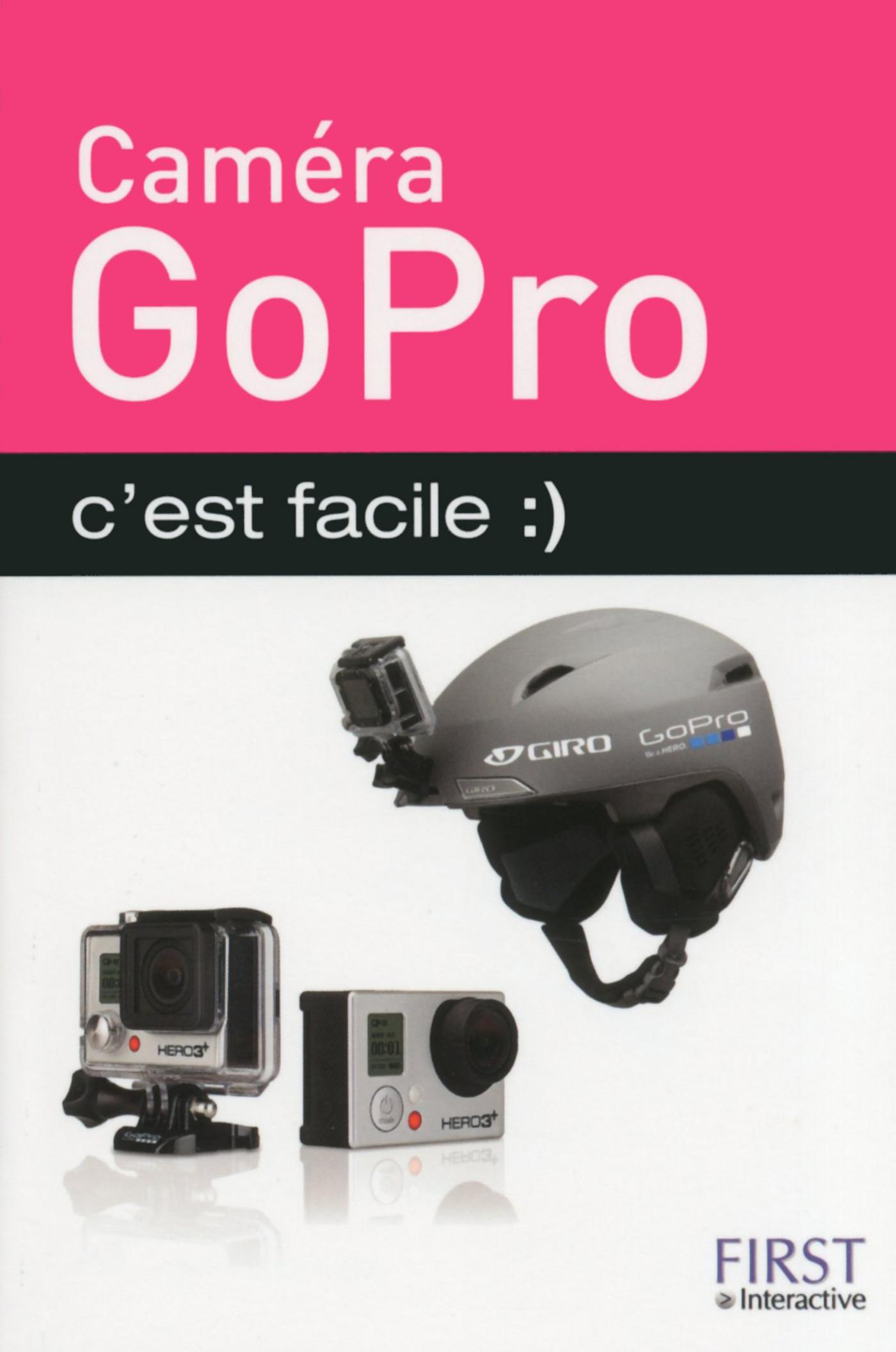 Caméra GoPro c'est facile (ebook)