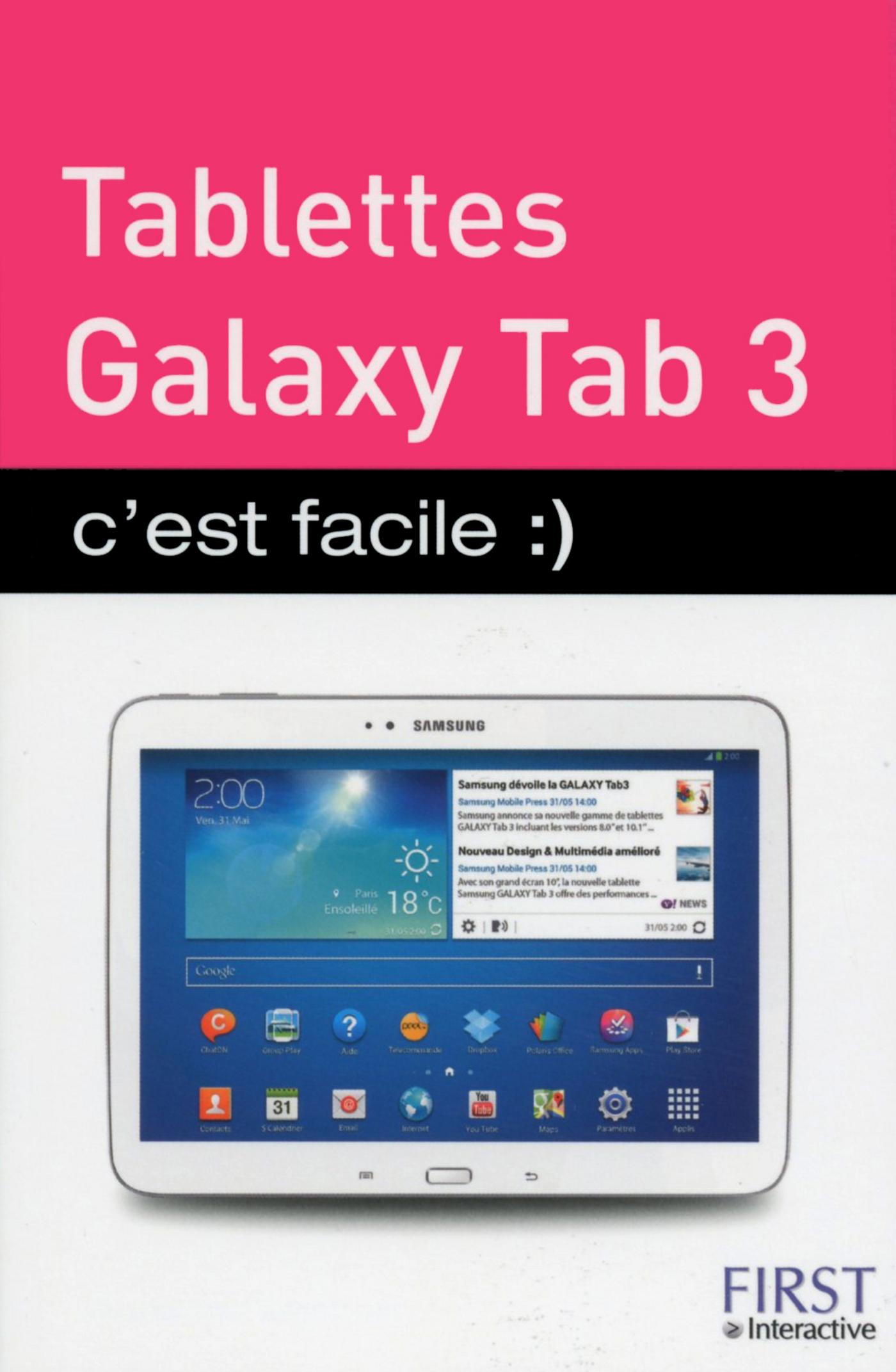 Tablettes Samsung Galaxy Tab 3, c'est facile :) (ebook)