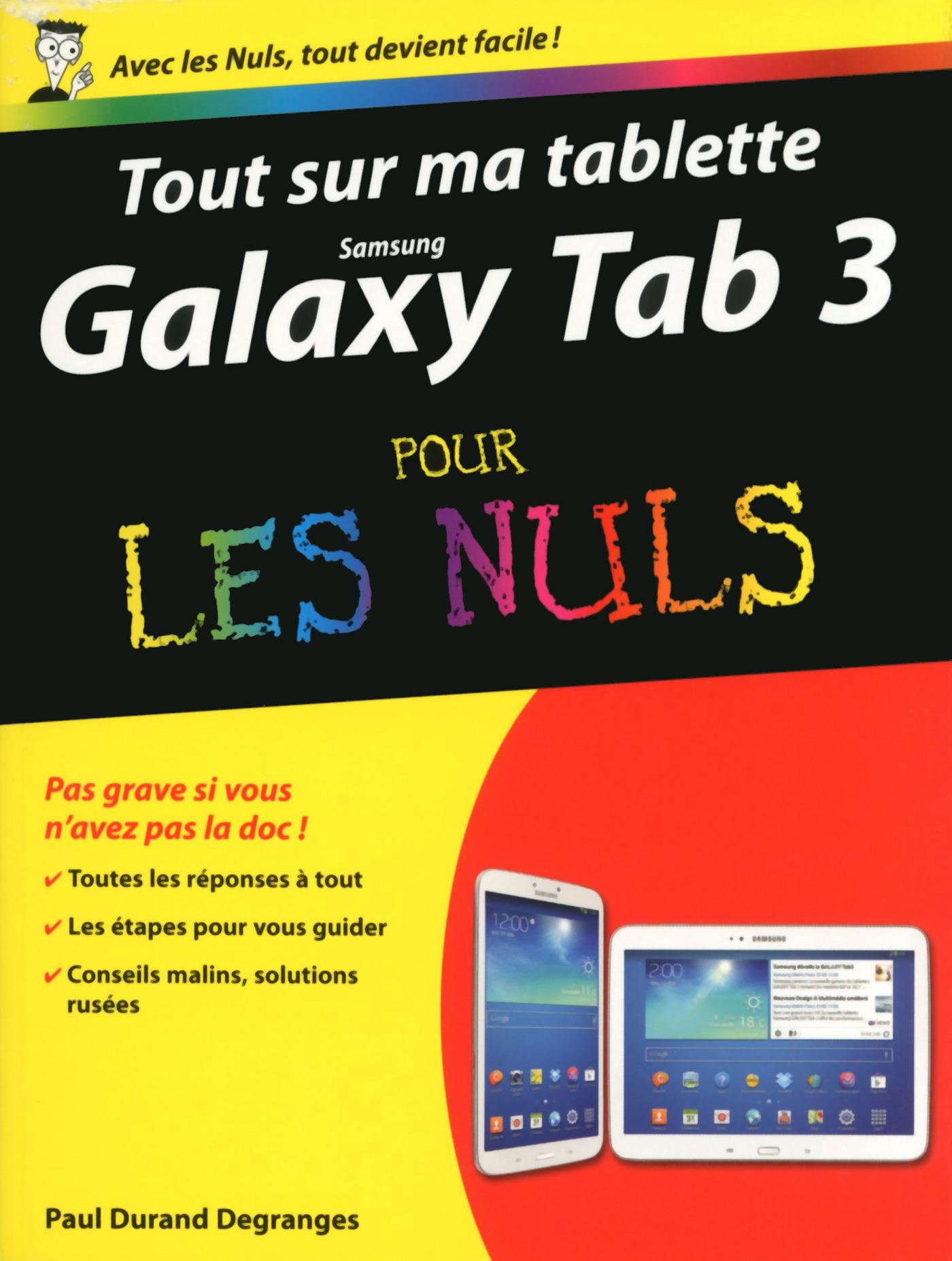 Tout sur ma tablette Samsung Galaxy Tab 3 Pour les Nuls (ebook)