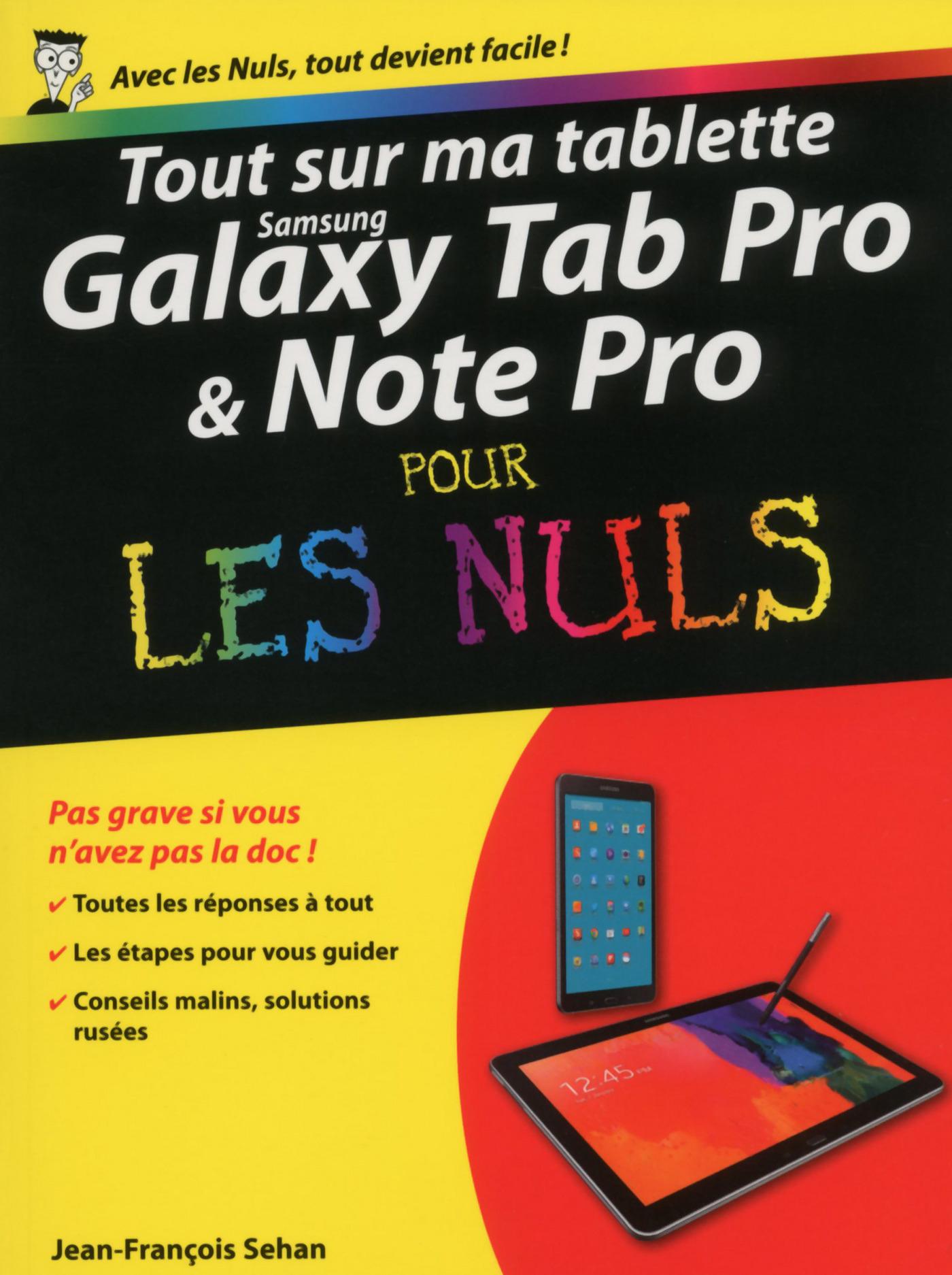 Tout sur ma tablette Samsung Galaxy TabPRO et NotePRO pour les Nuls (ebook)