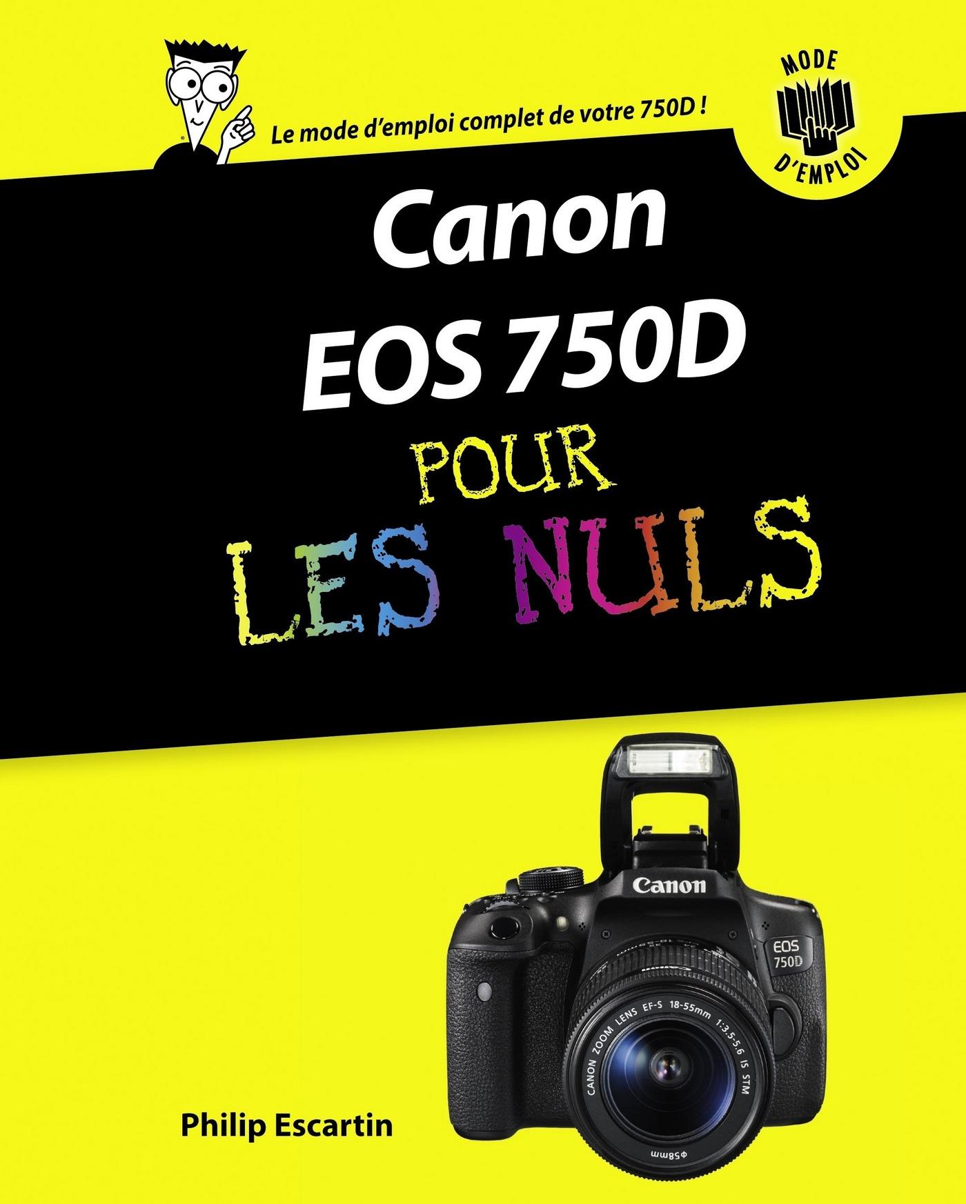 Canon EOS 750D Pas à pas Pour les Nuls (ebook)