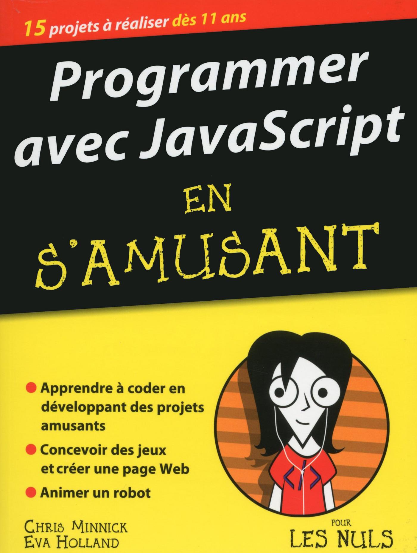 Programmer avec JavaScript en s'amusant mégapoche pour les Nuls (ebook)