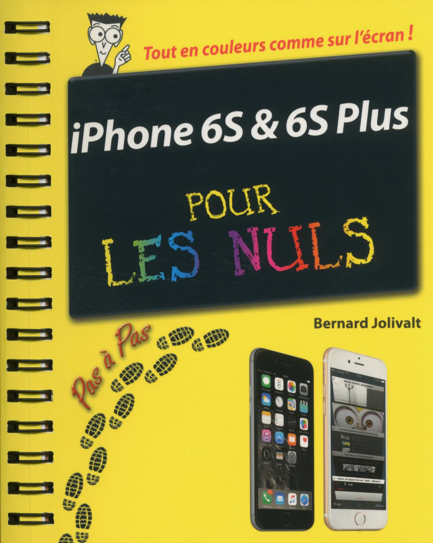 iPhone 6S et 6C Pas à pas Pour les Nuls