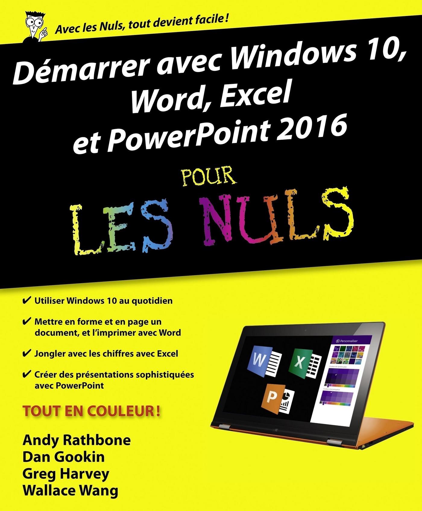 Démarrer avec Windows 10, Word, Excel et Powerpoint 2016 pour les Nuls (ebook)