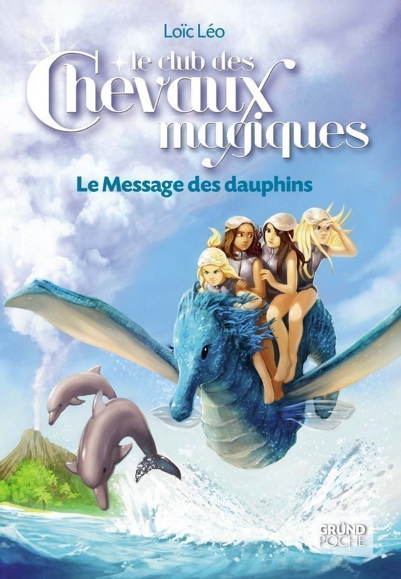 Le Club des Chevaux Magiques - Le message des dauphins - Tome 4 (ebook)