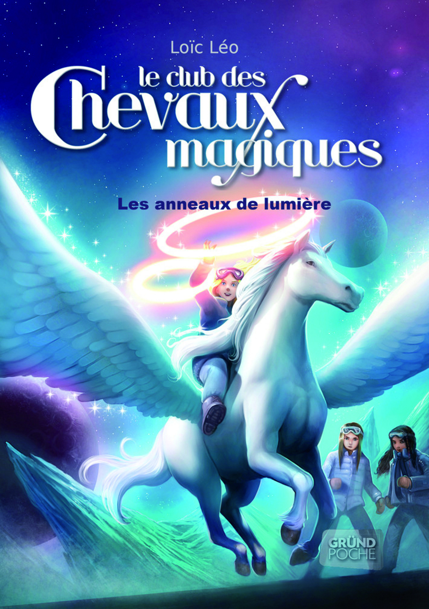 Le Club des Chevaux Magiques - Les anneaux de lumière - Tome 9 (ebook)