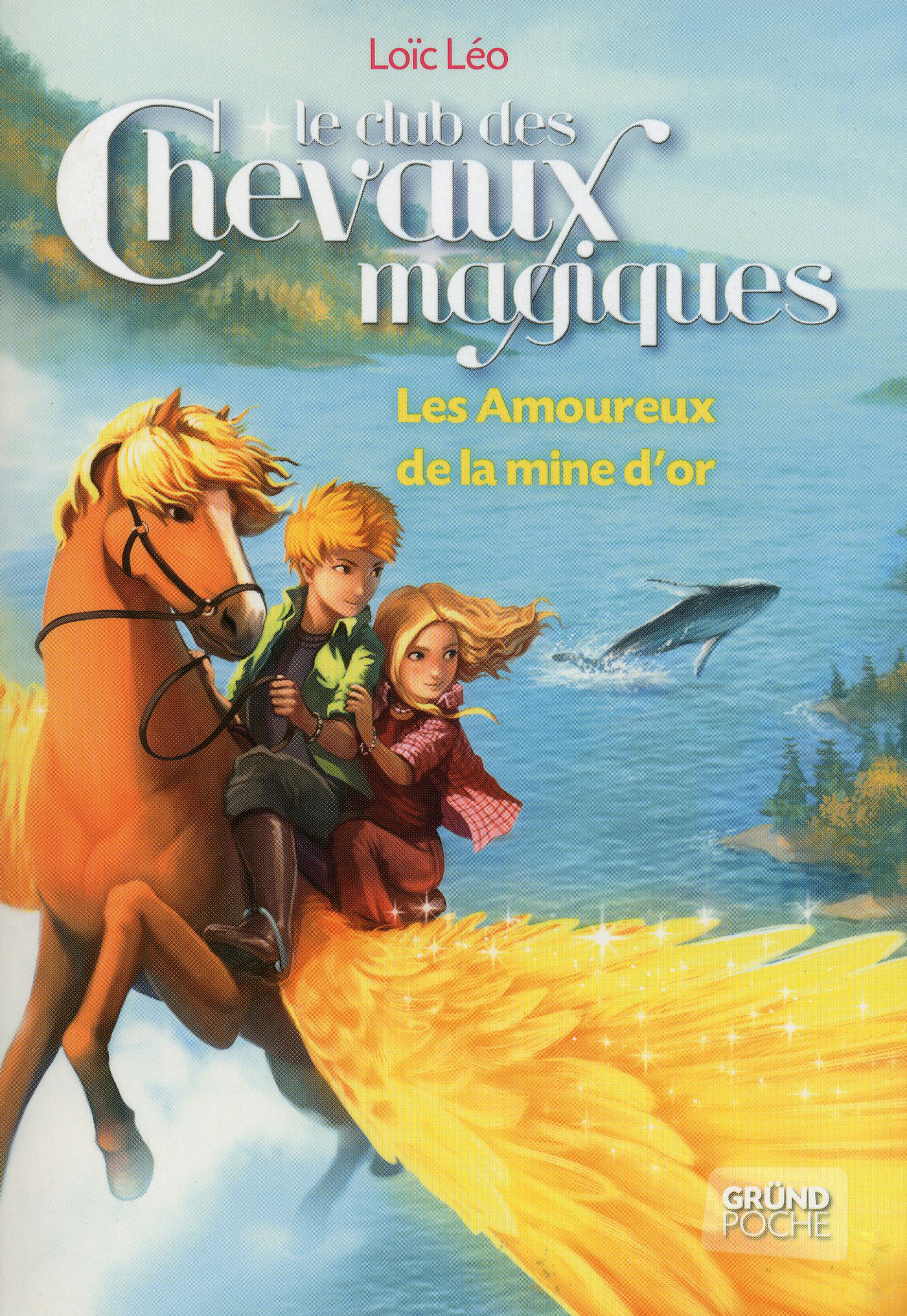 Le Club des Chevaux Magiques - Les amoureux de la mine d'or - Tome 10 (ebook)