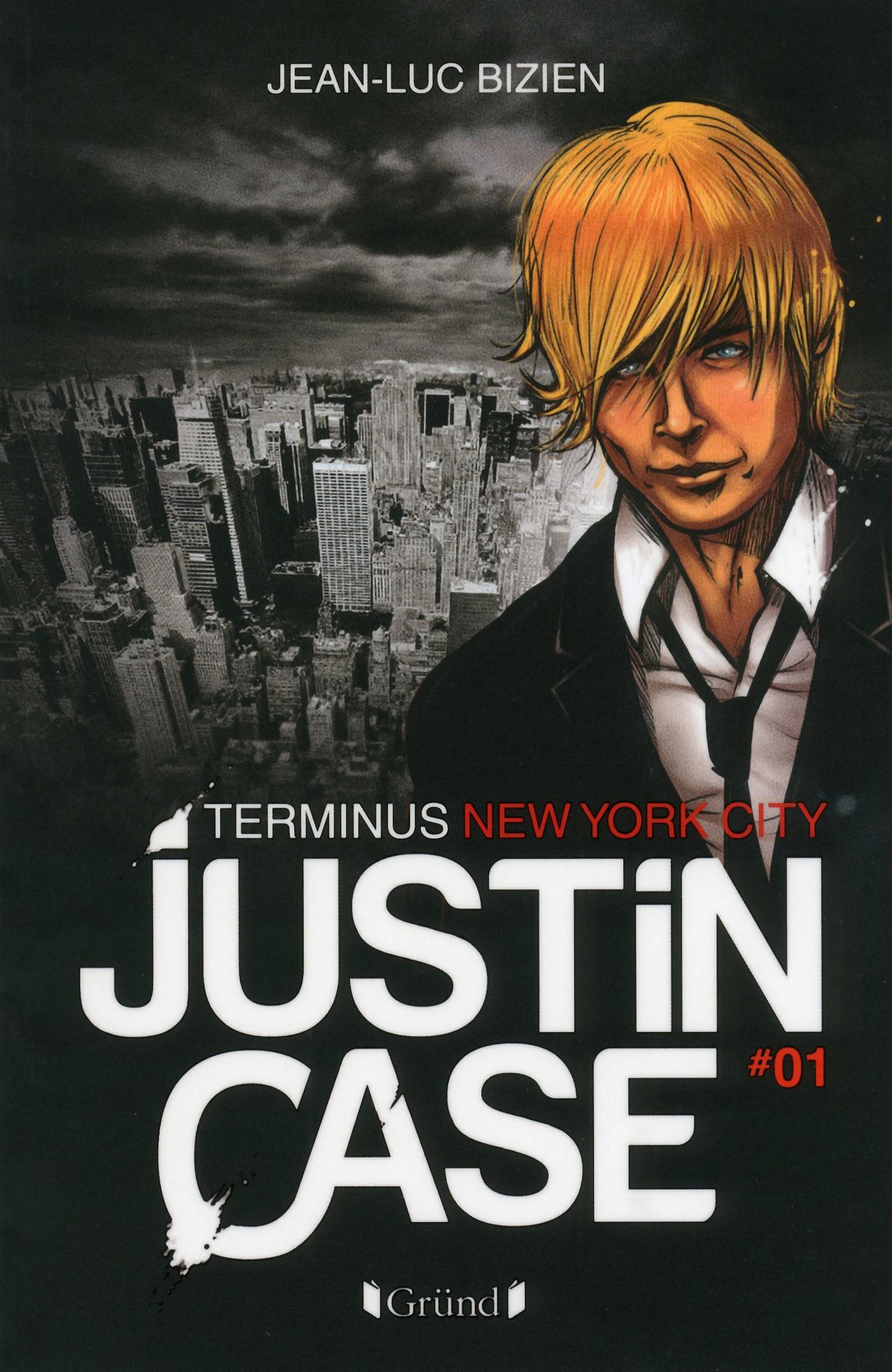 Justin Case, tome 1 - Terminus New York City (ebook)