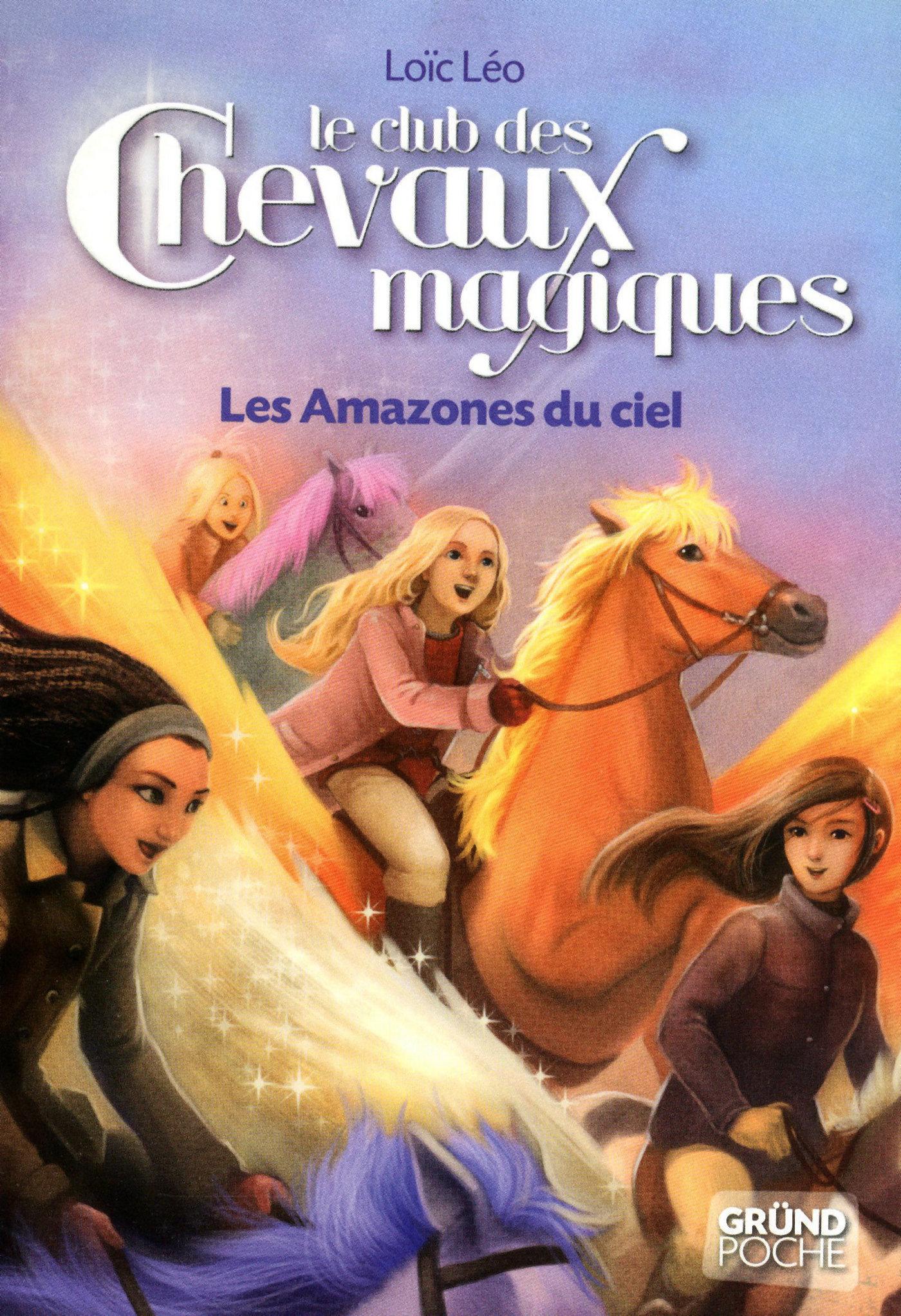 Le Club des Chevaux Magiques - Les Amazones du ciel - tome 1 (ebook)