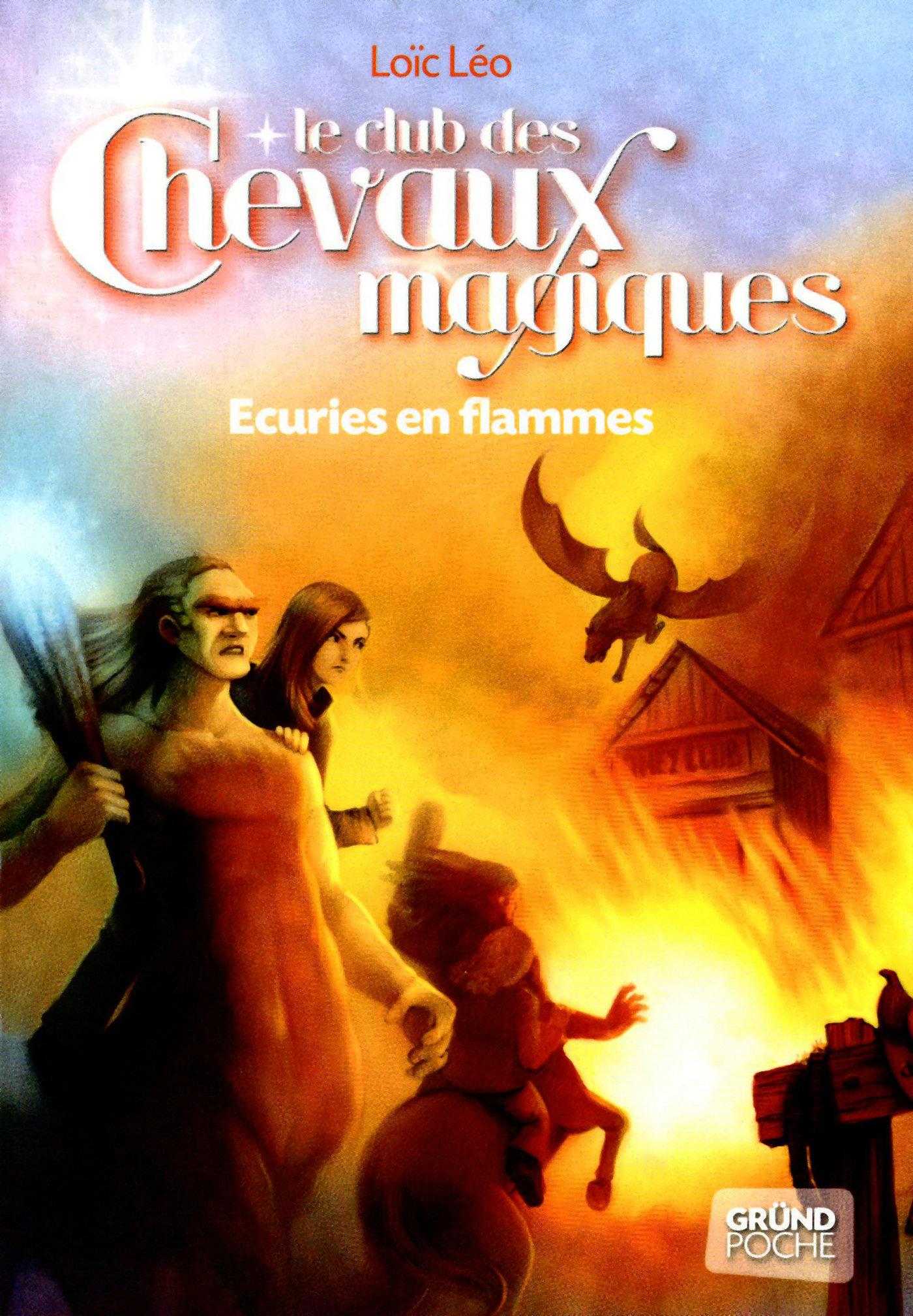 Le Club des Chevaux Magiques - Ecuries en flammes - Tome 3 (ebook)