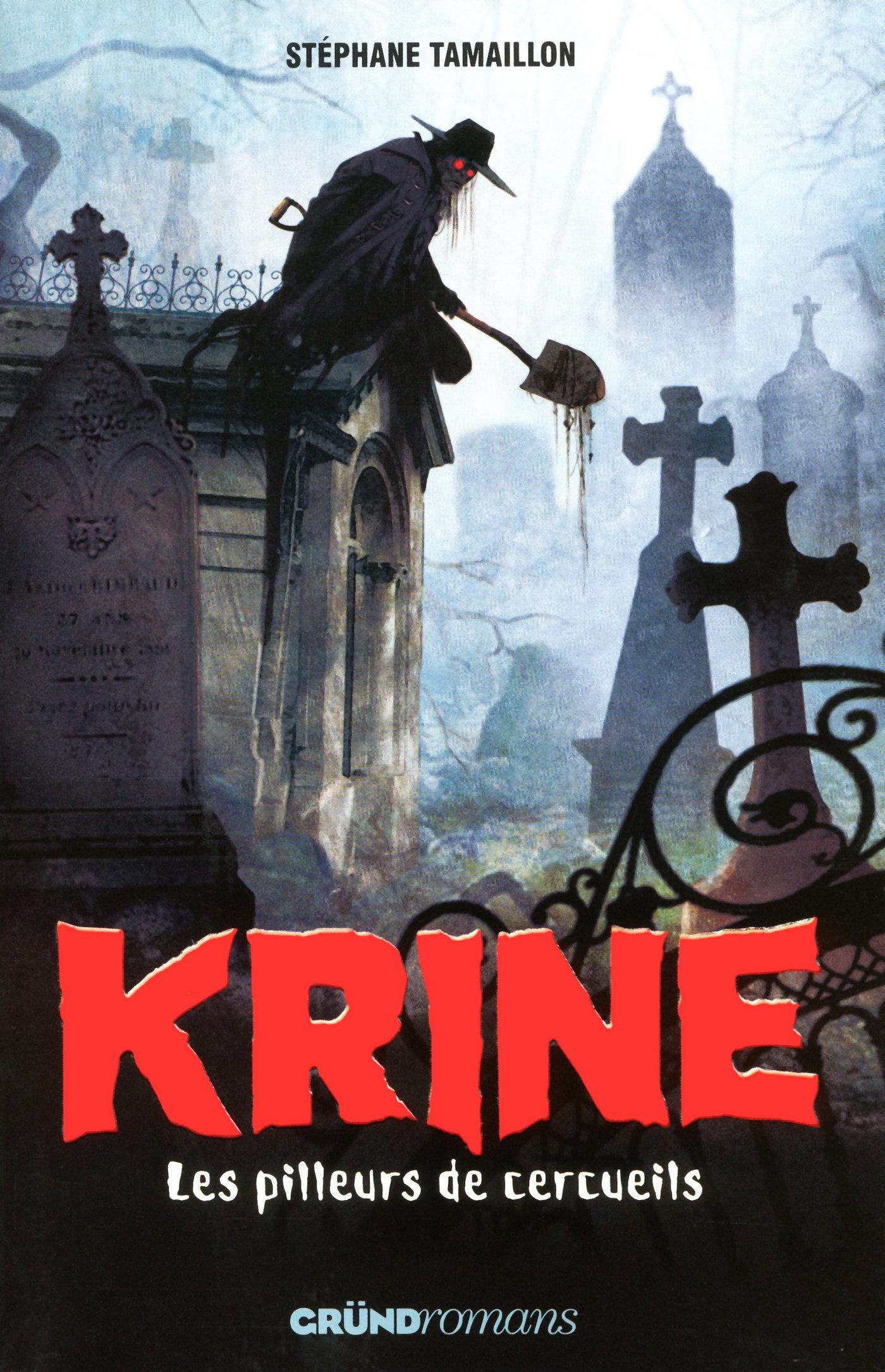 Krine, tome 1 - Les pilleurs de cercueils