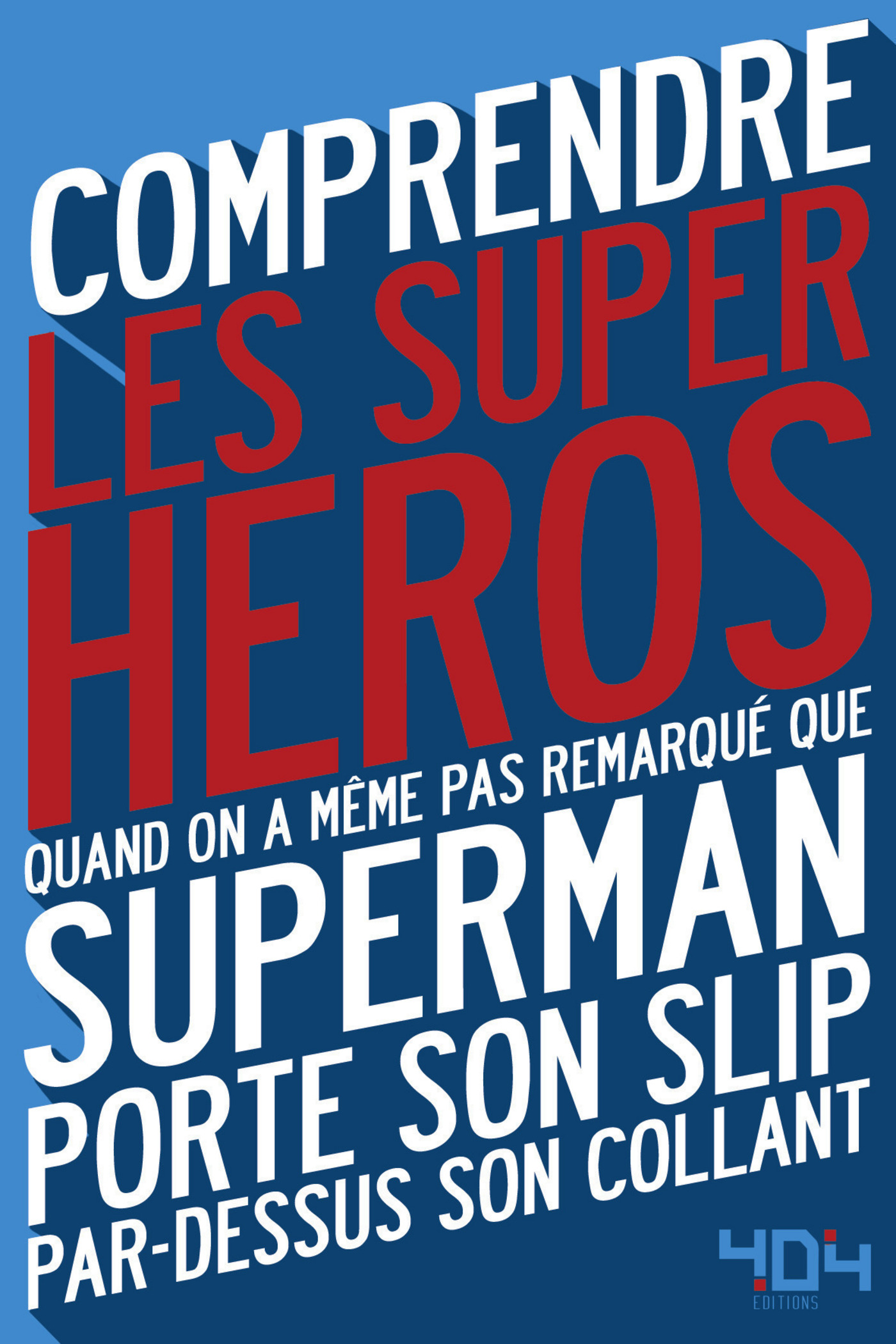 Comprendre les super-héros (ebook)