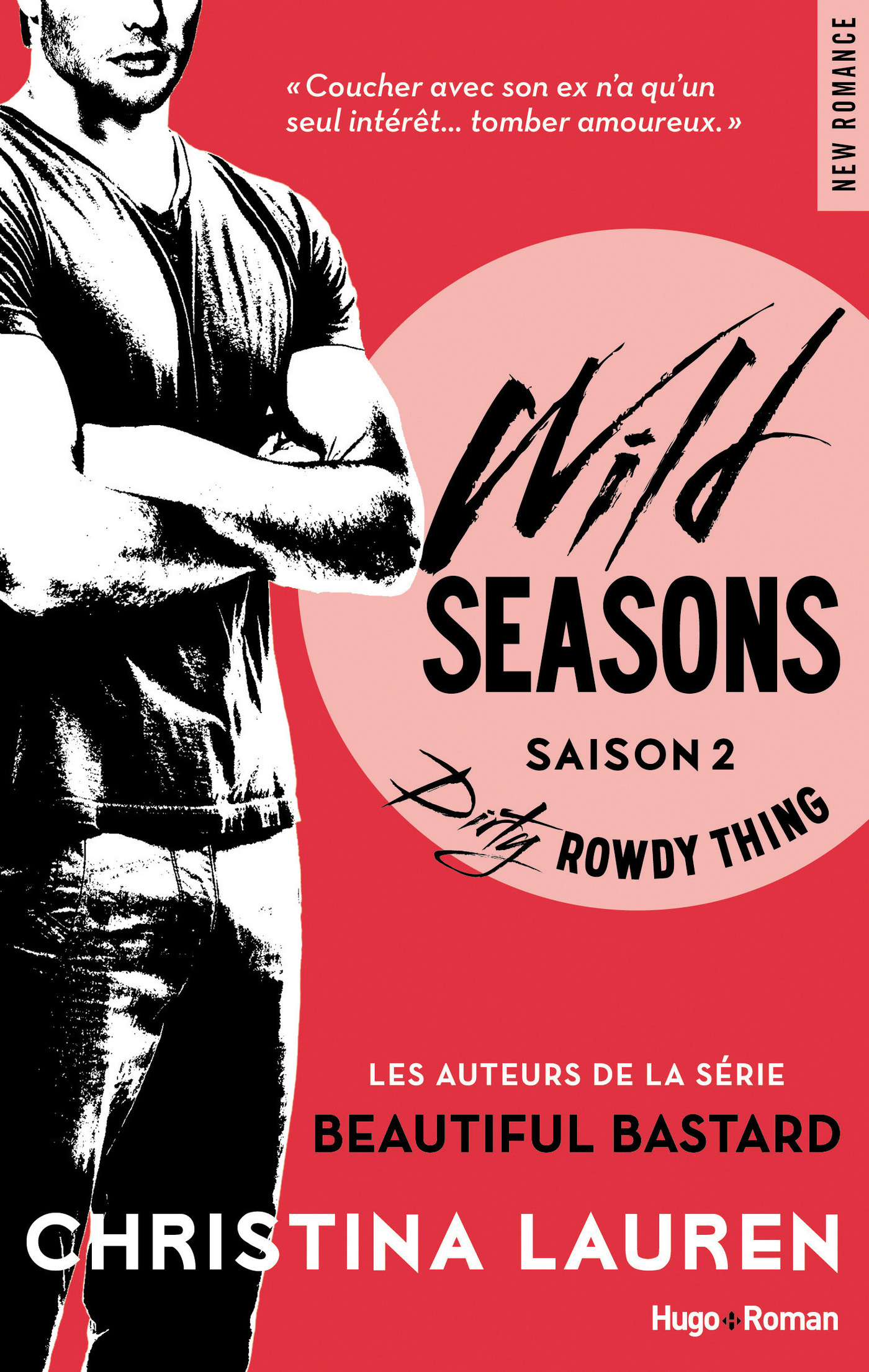 Wild Seasons saison 2 Dirty rowdy thing