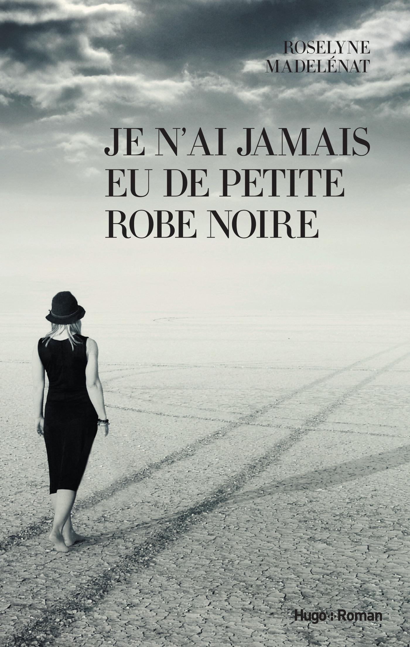 Je n'ai jamais eu de petite robe noire (ebook)