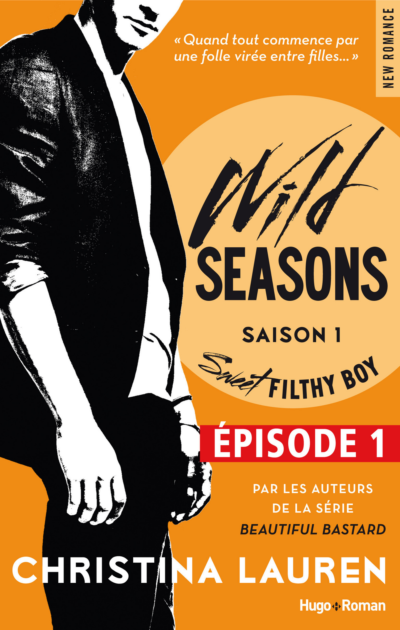 Wild Seasons Saison 1 Sweet filthy boy Episode 1 (Extrait offert)