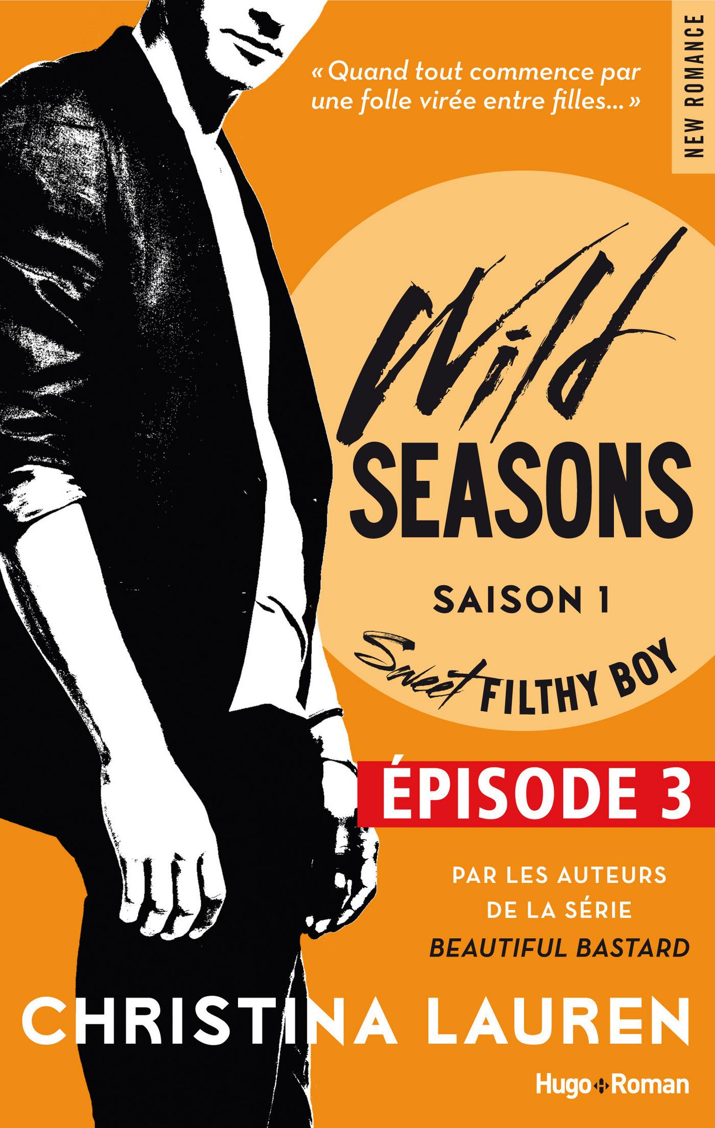 Wild Seasons Saison 1 Sweet filty boy Episode 3
