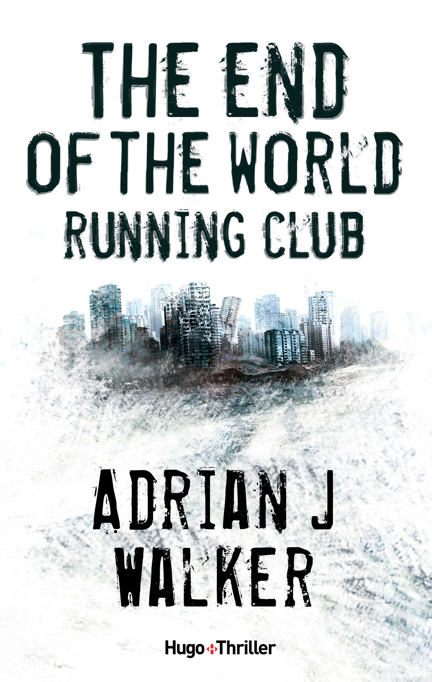 The End of The World Running Club - Version française (ebook)