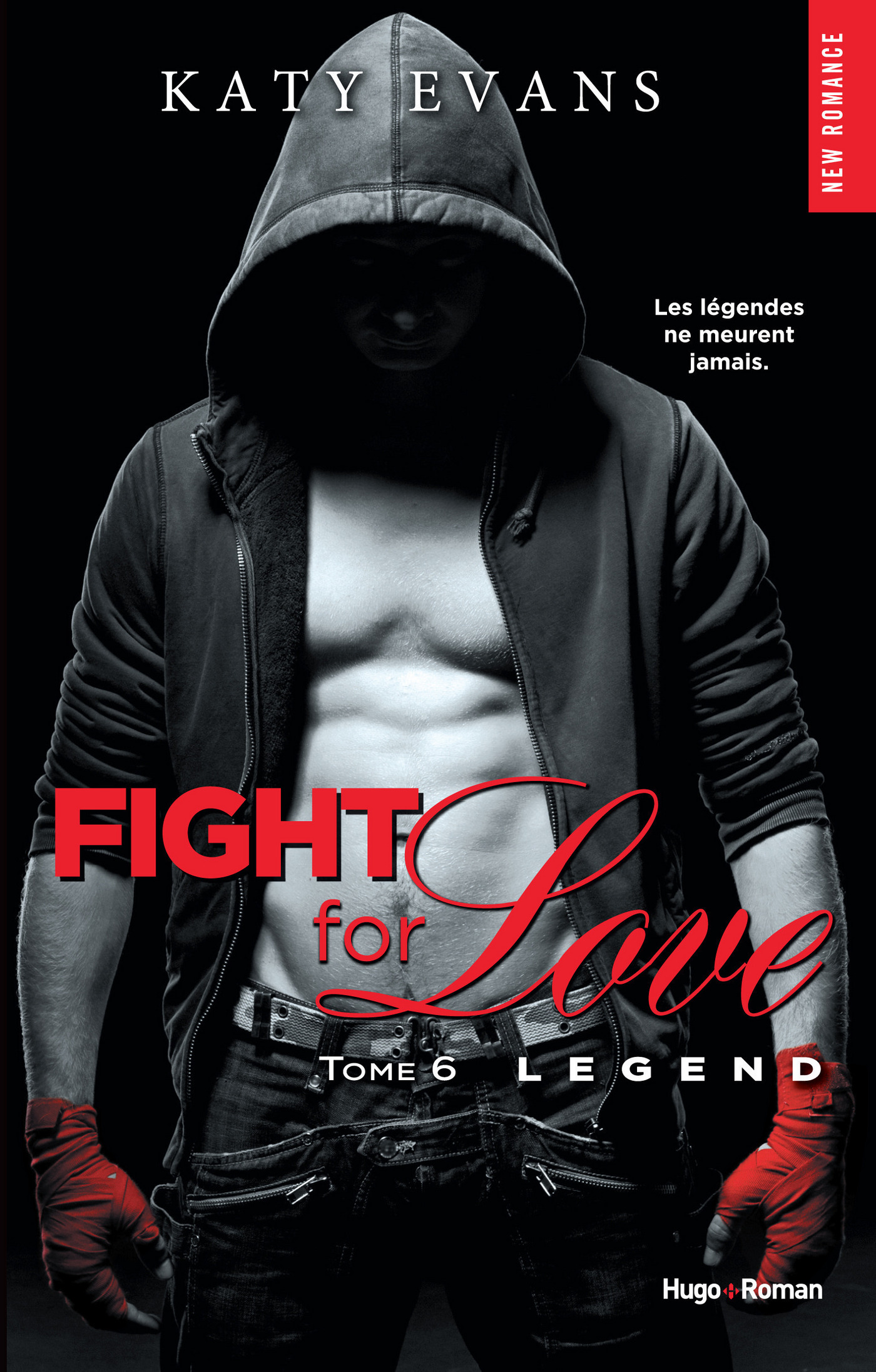 Fight for love - tome 6 Legend (ebook)