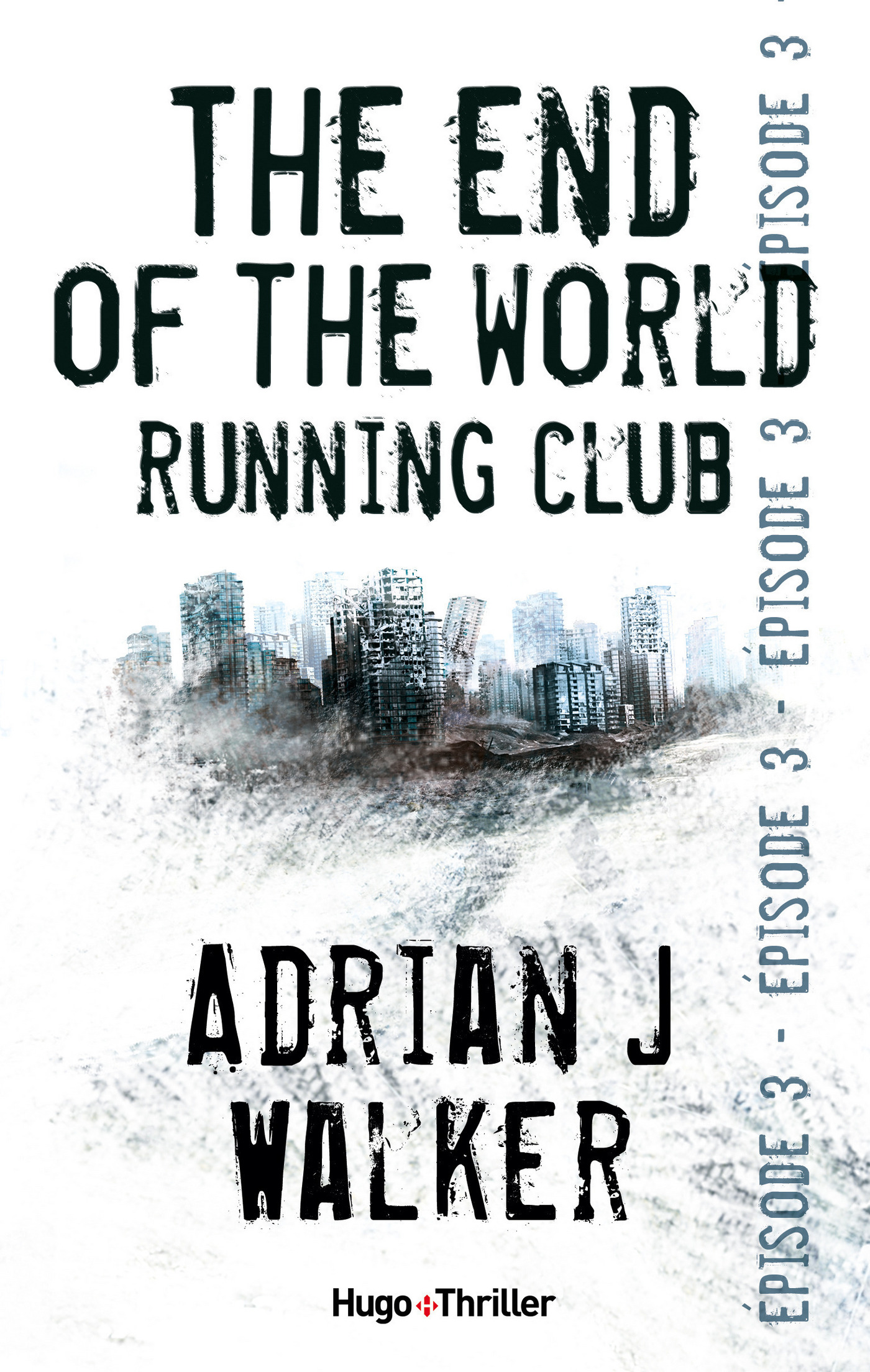 The end of the World Running Club - Episode 3 (ebook)