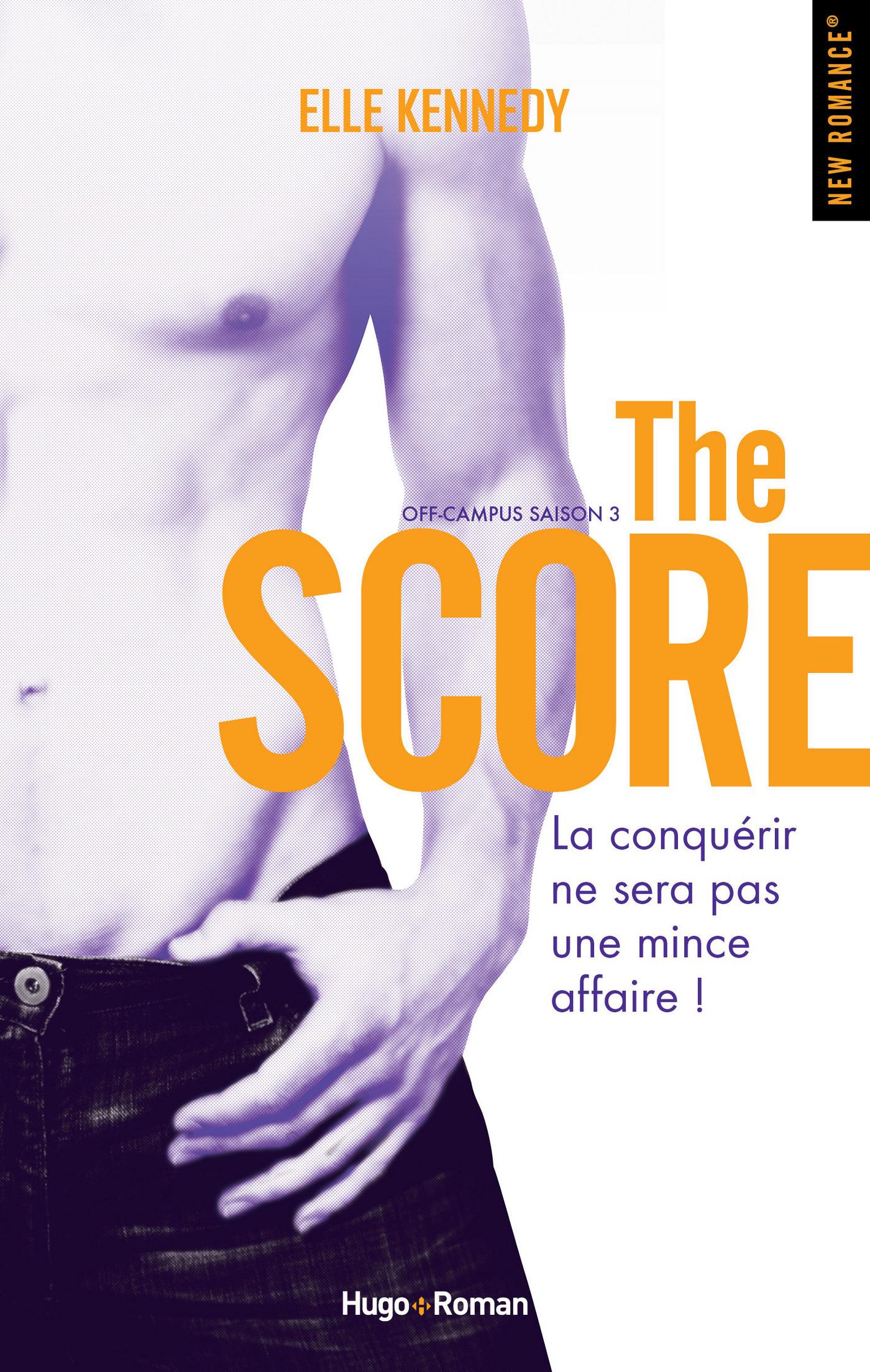 Off campus Saison 3 The score (ebook)