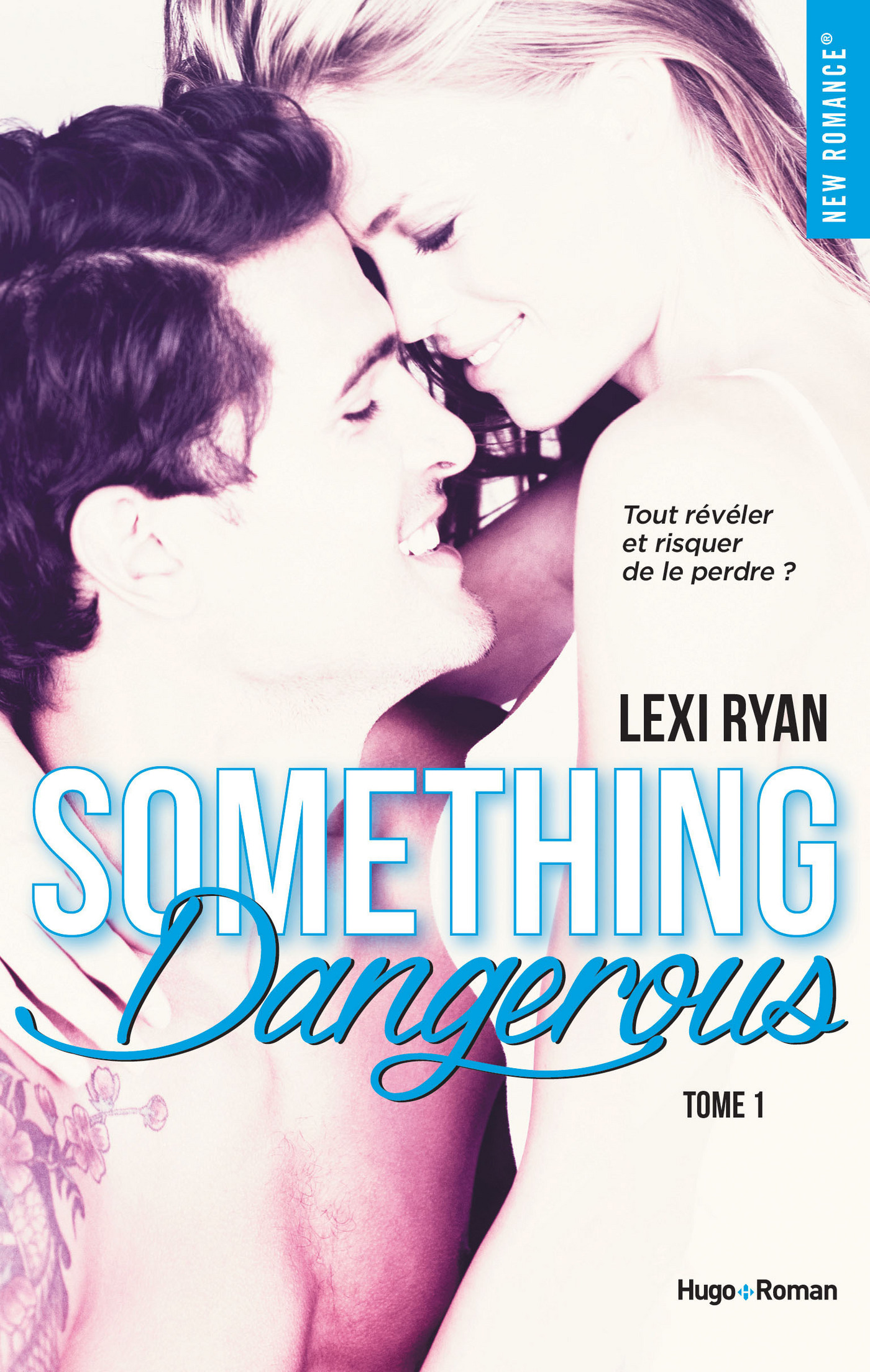 Reckless & Real Something dangerous - tome 1 (ebook)