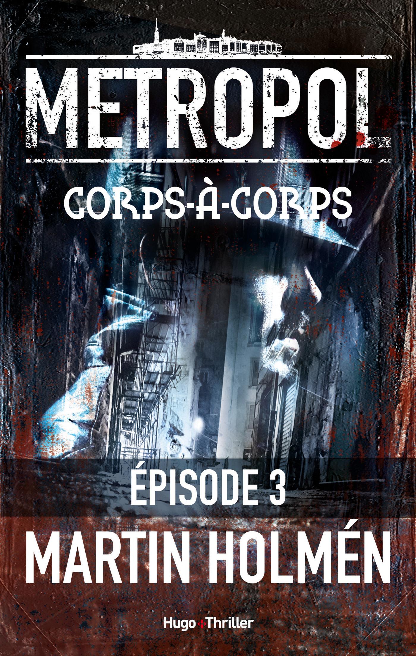 Corps à corps Episode 3 (ebook)