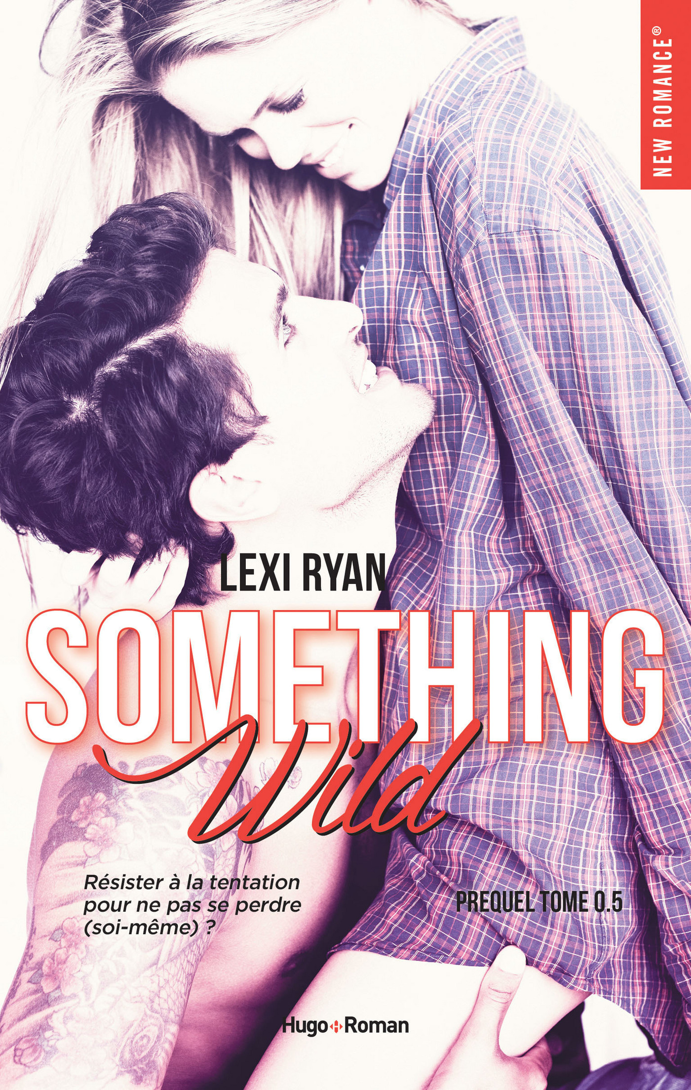 Reckless & Real Something Wild Prequel (ebook)