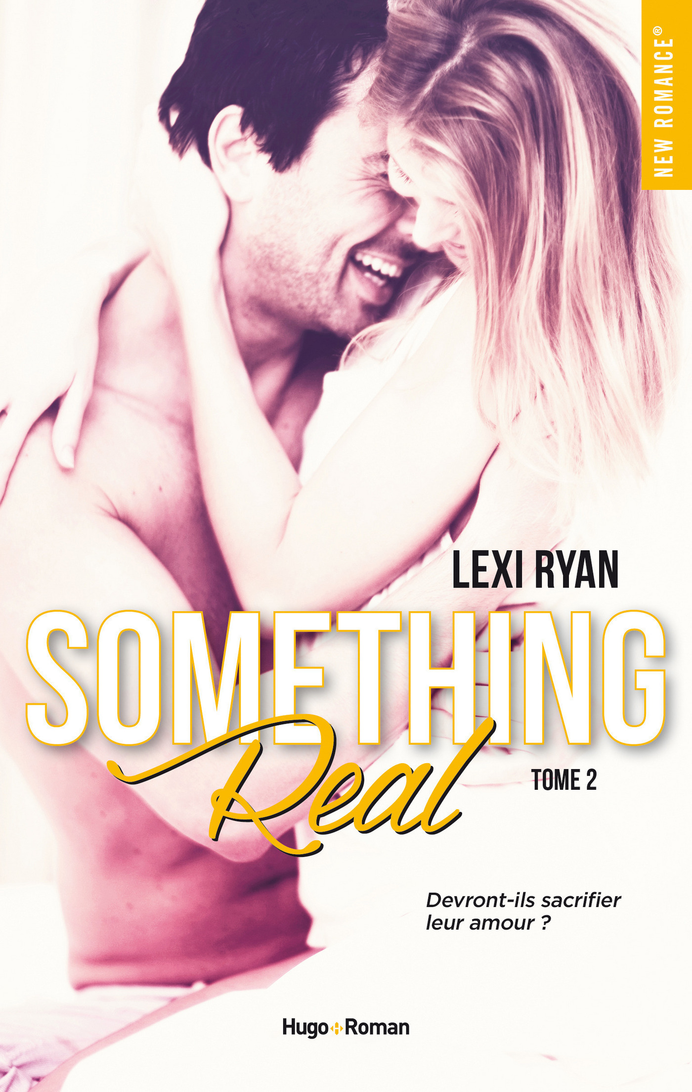 Reckless & Real Something Real - tome 2 (ebook)
