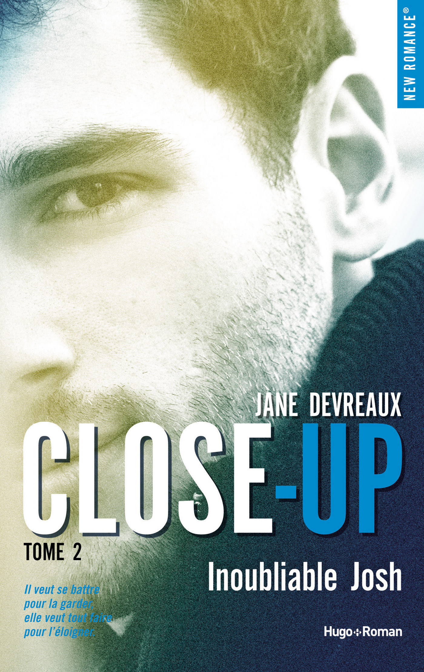 Close-up - tome 2 Inoubliable Josh (ebook)