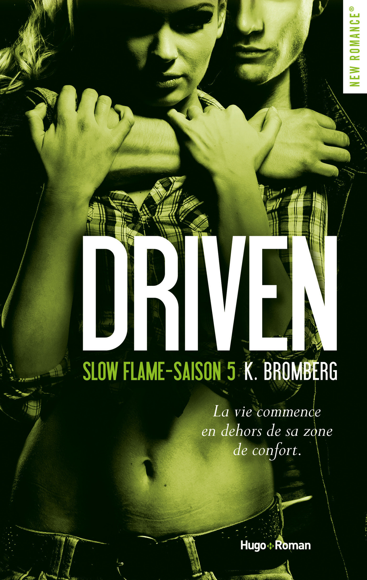 Driven Saison 5 Slow flame -Extrait offert-