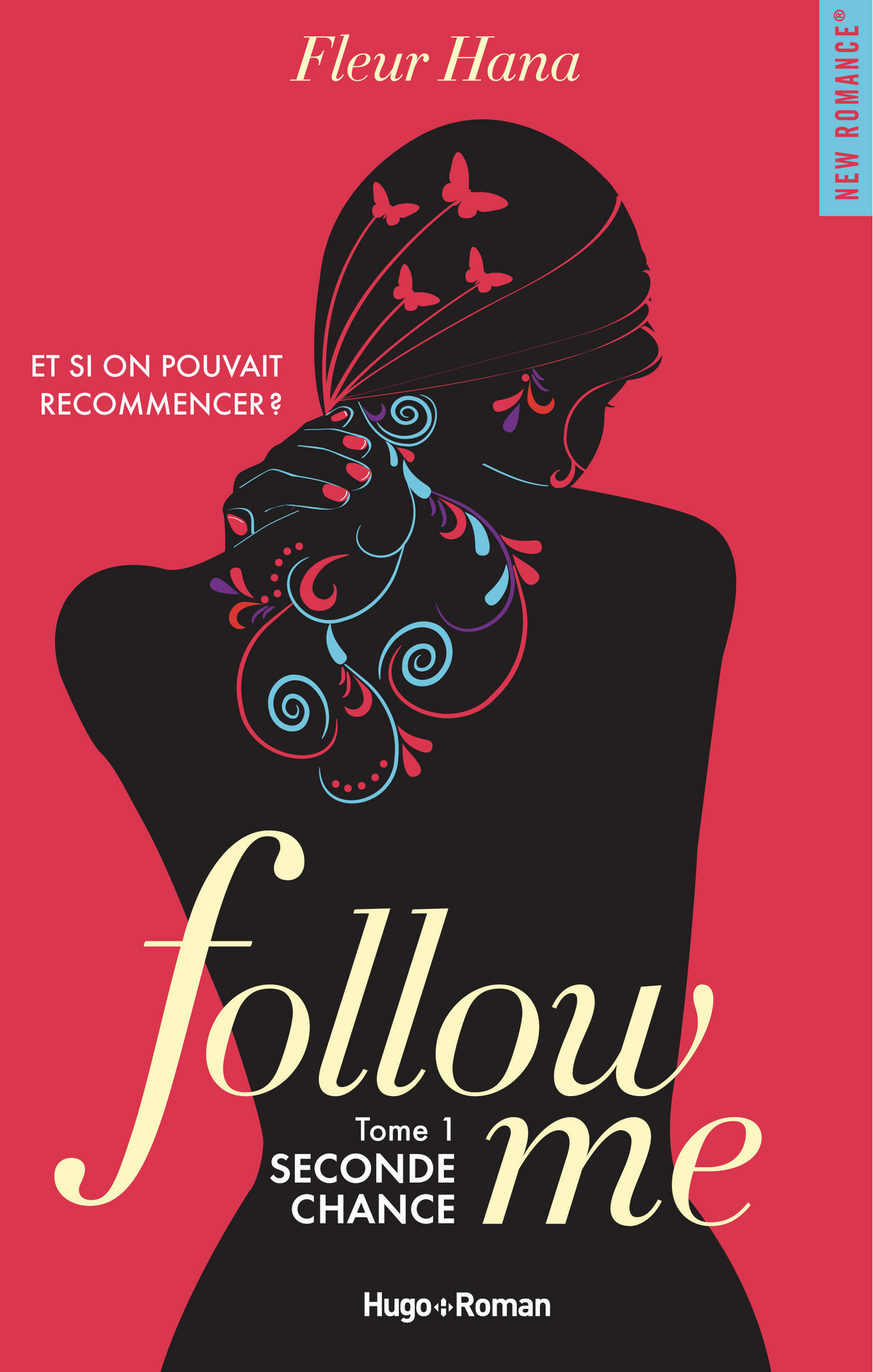 Follow me - tome 1 Seconde chance (ebook)