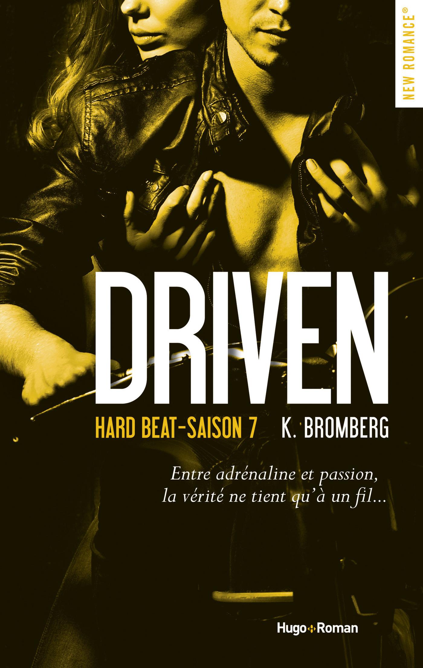 Driven hard beat Saison 7