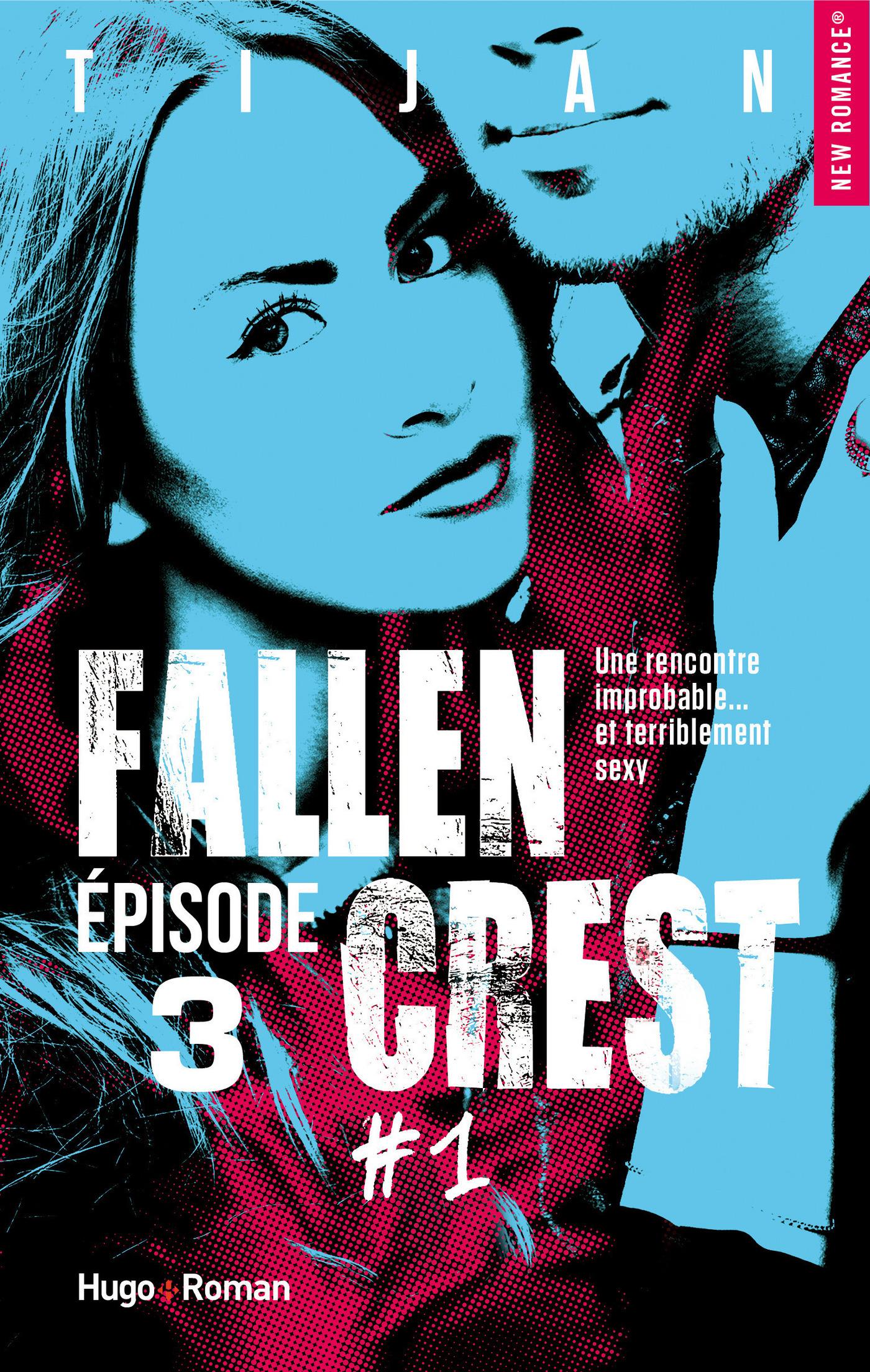 Fallen Crest - tome 1 Episode 3