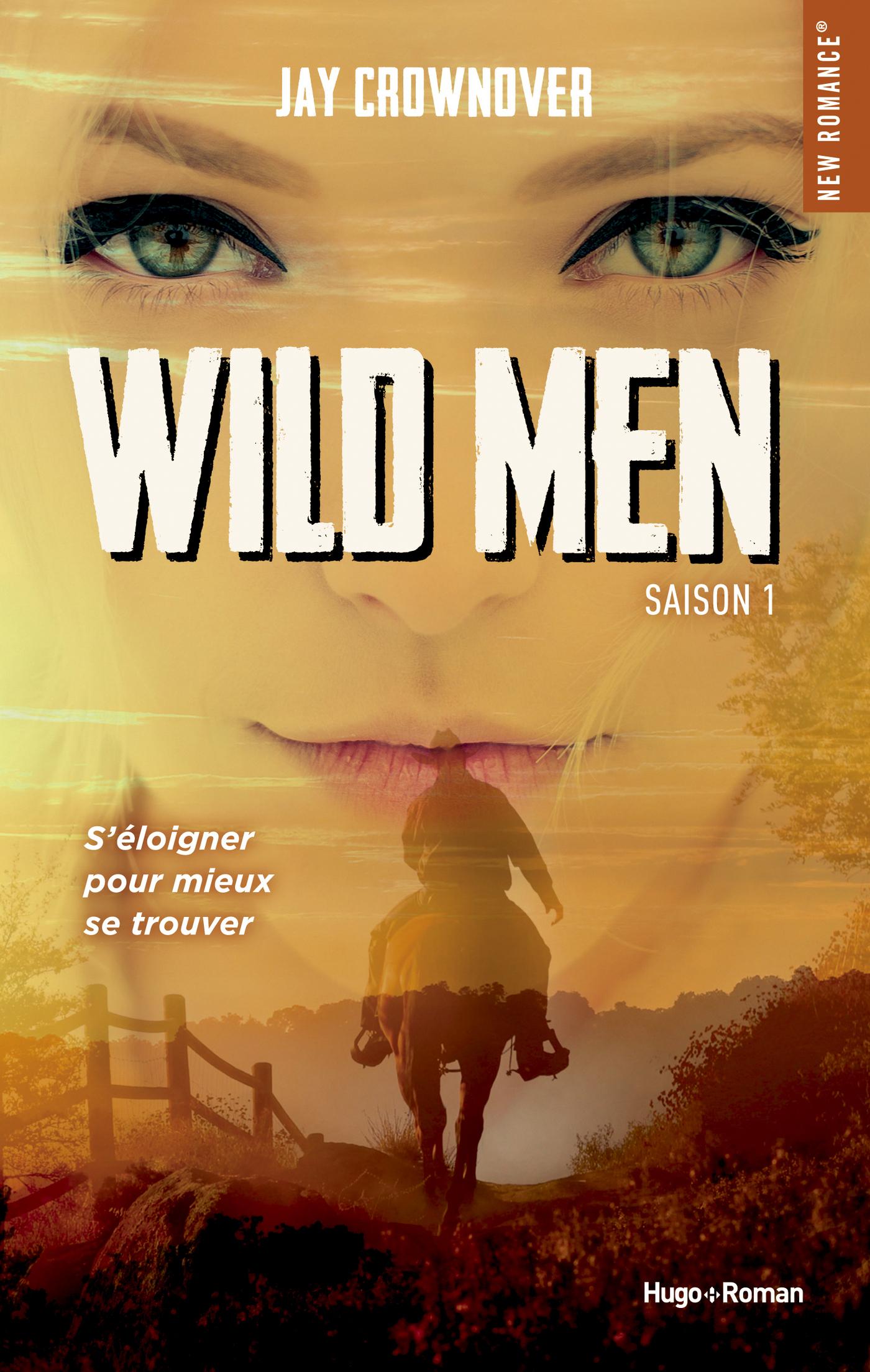 Wild Men Saison 1 -Extrait offert-