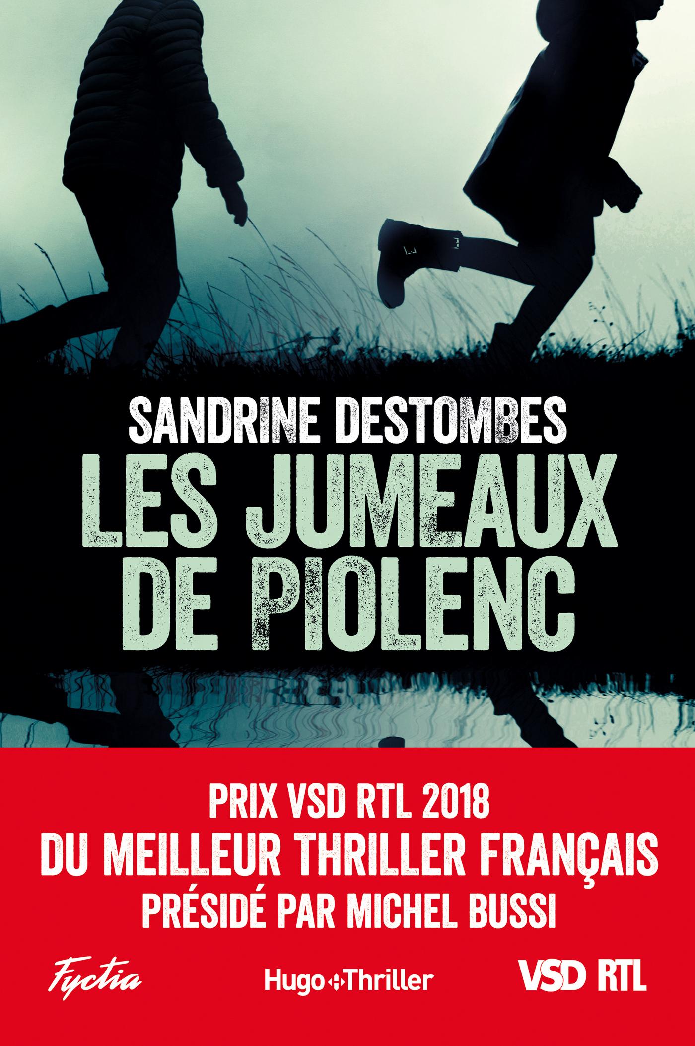 Les jumeaux de Piolenc - Prix VSD RTL du meilleur thriller fran?ais pr?sid? par Michel Bussi