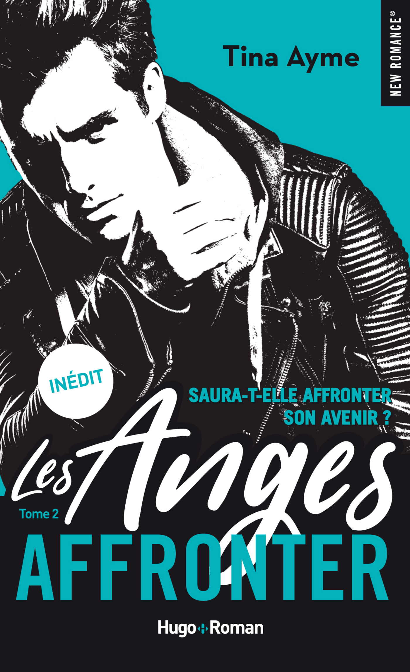 Les anges - tome 2 Affronter