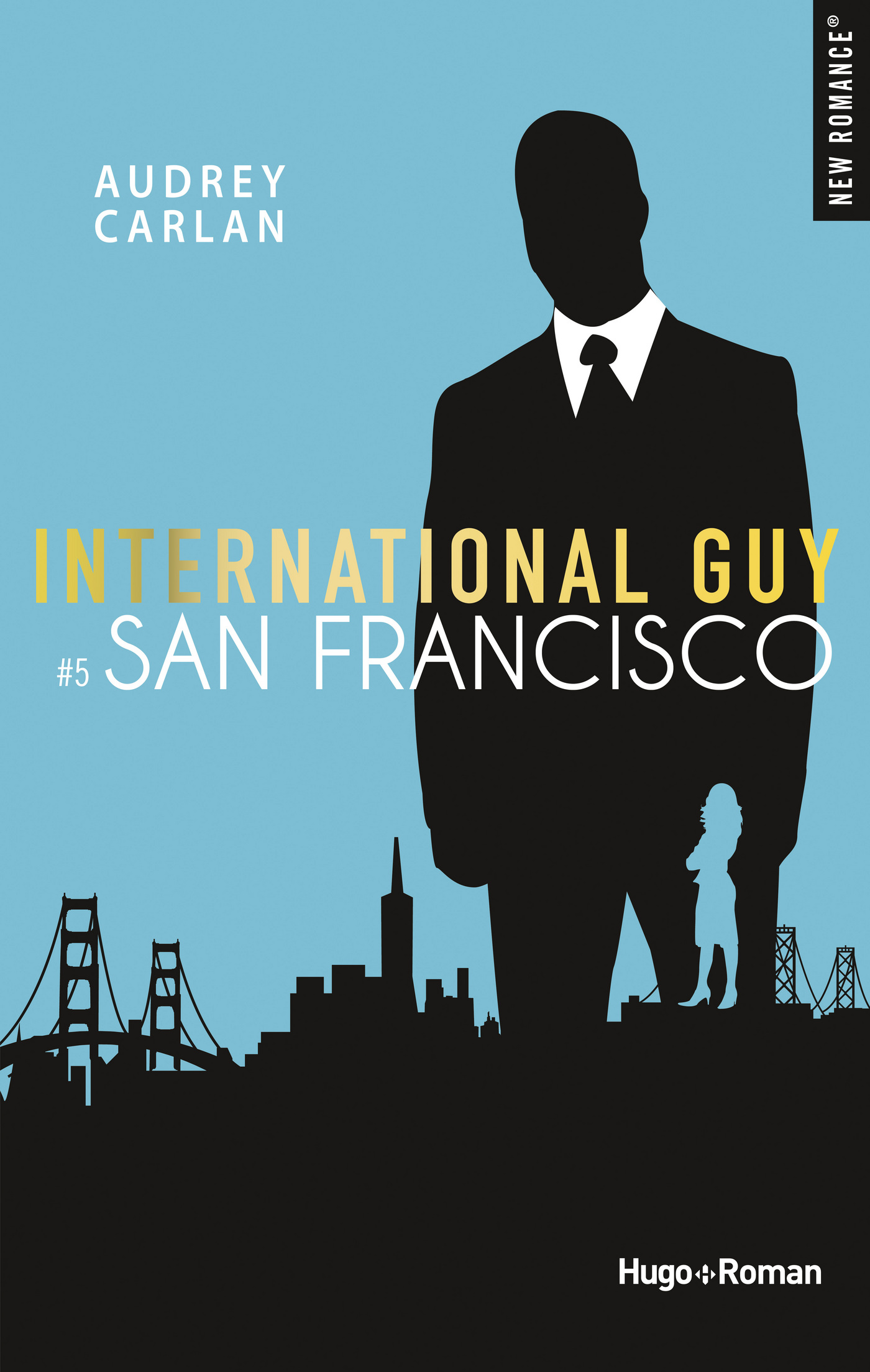 International guy - tome 5 San Francisco
