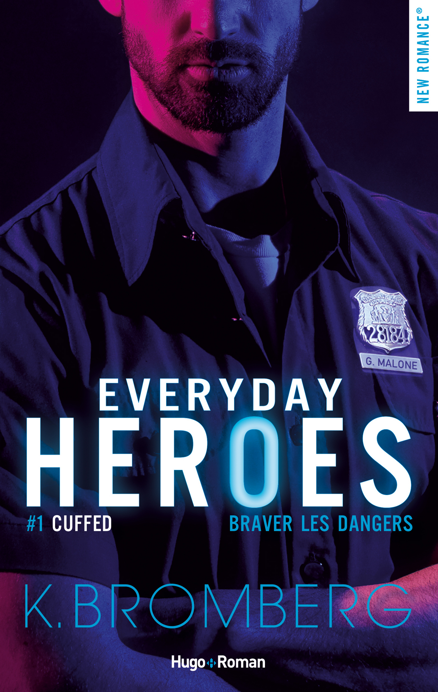 Everyday heroes - tome 1 Cuffed épisode 1