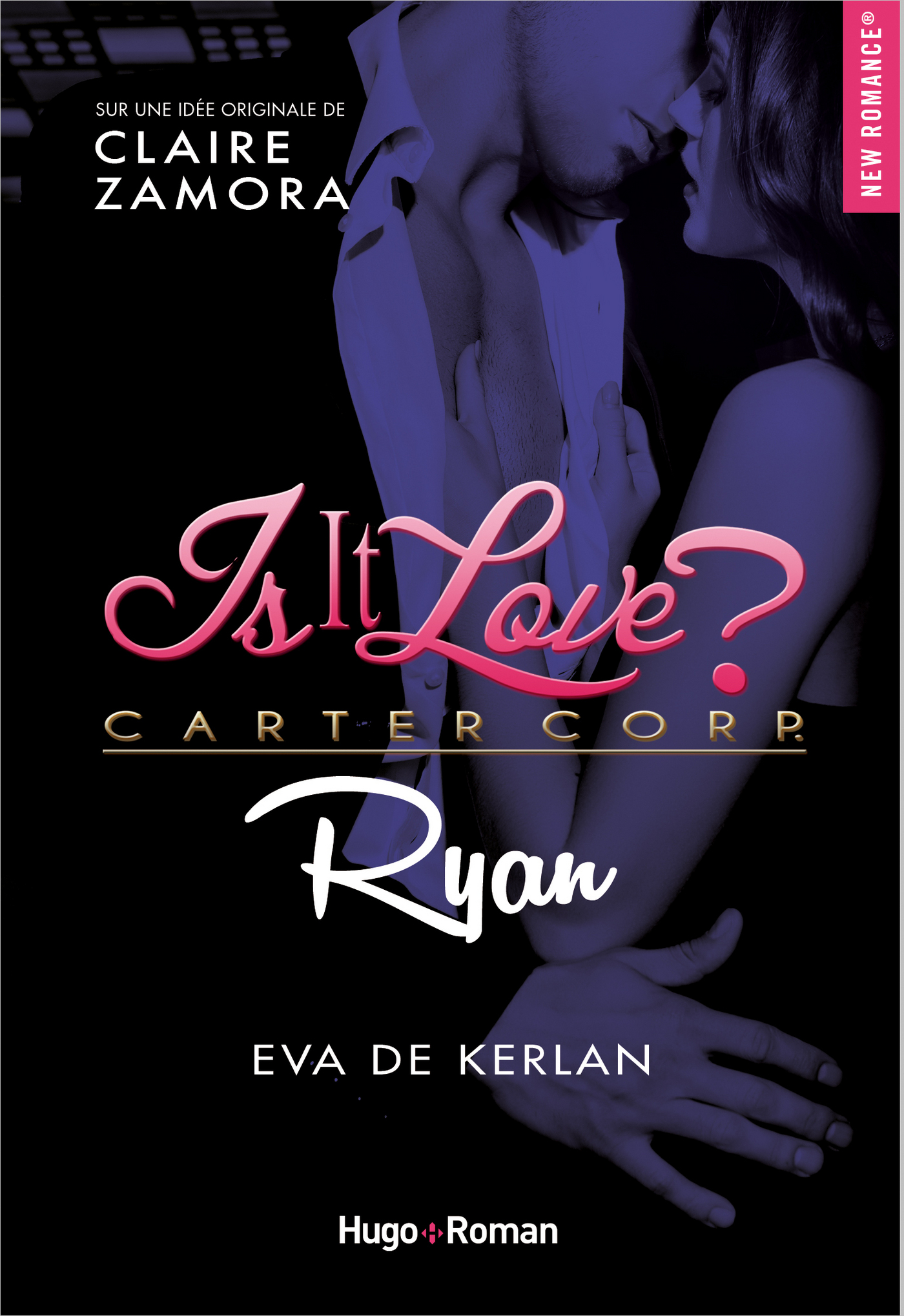 Is it love ? Carter Corp. Ryan -Extrait offert-