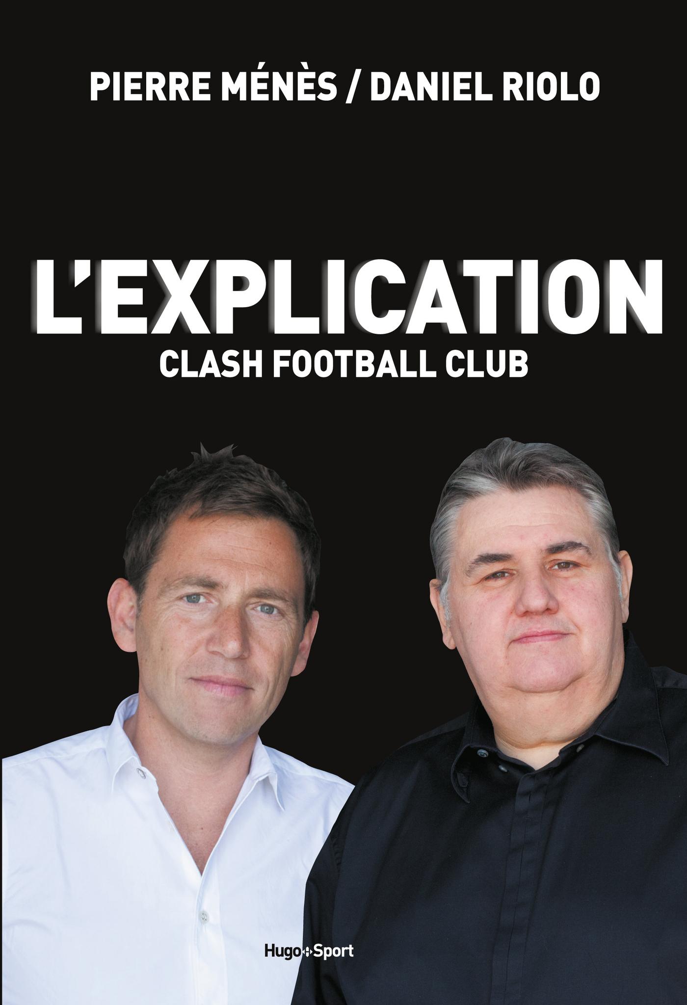 L'explication Clash Football Club (ebook)
