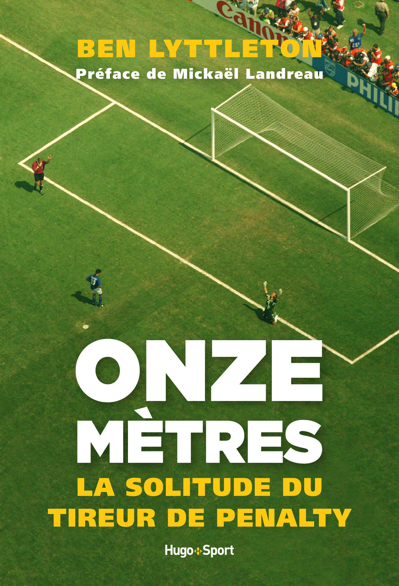 Onze mètres, la solitude du tireur de penalty