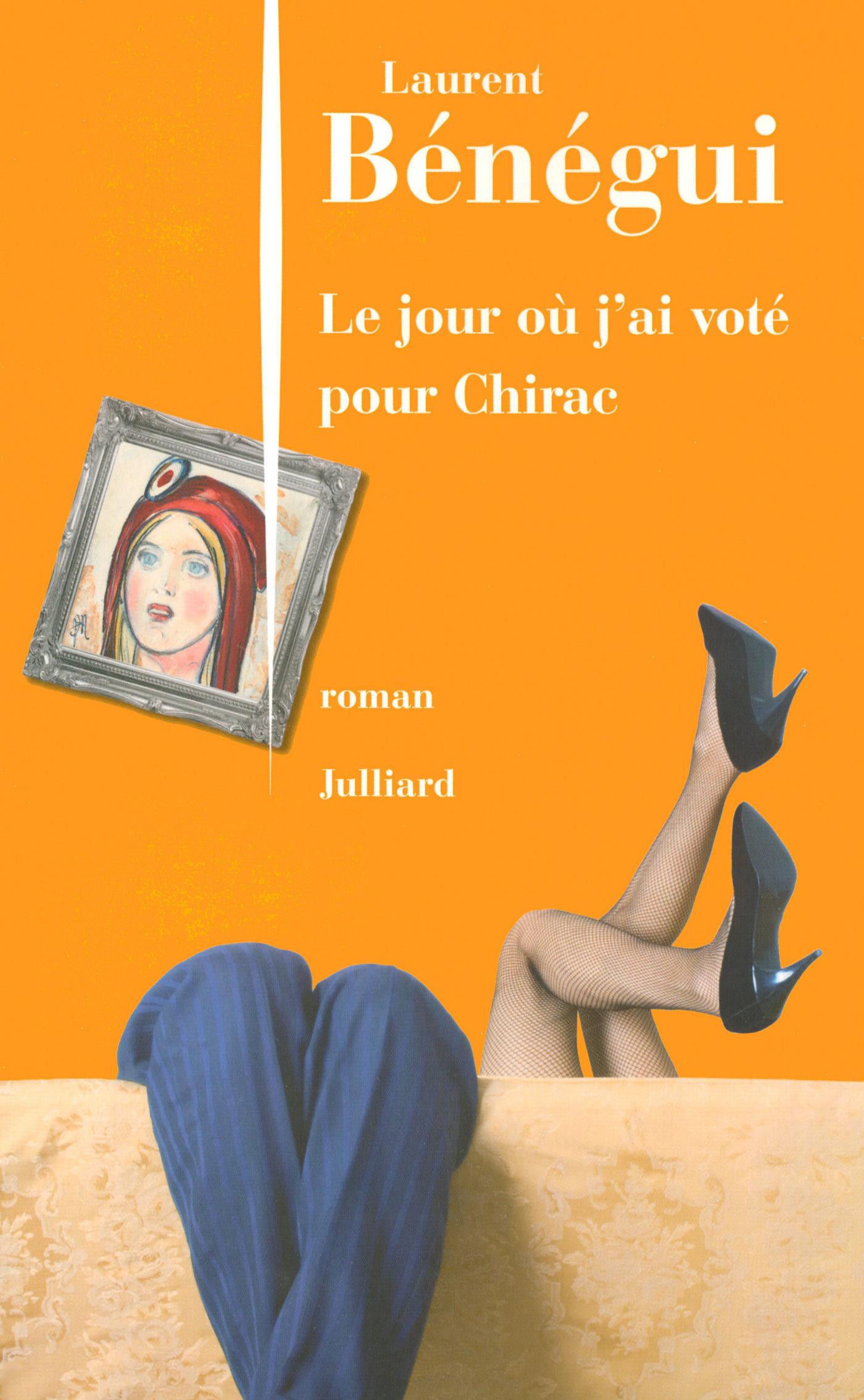 Le Jour o? j'ai vot? pour Chirac