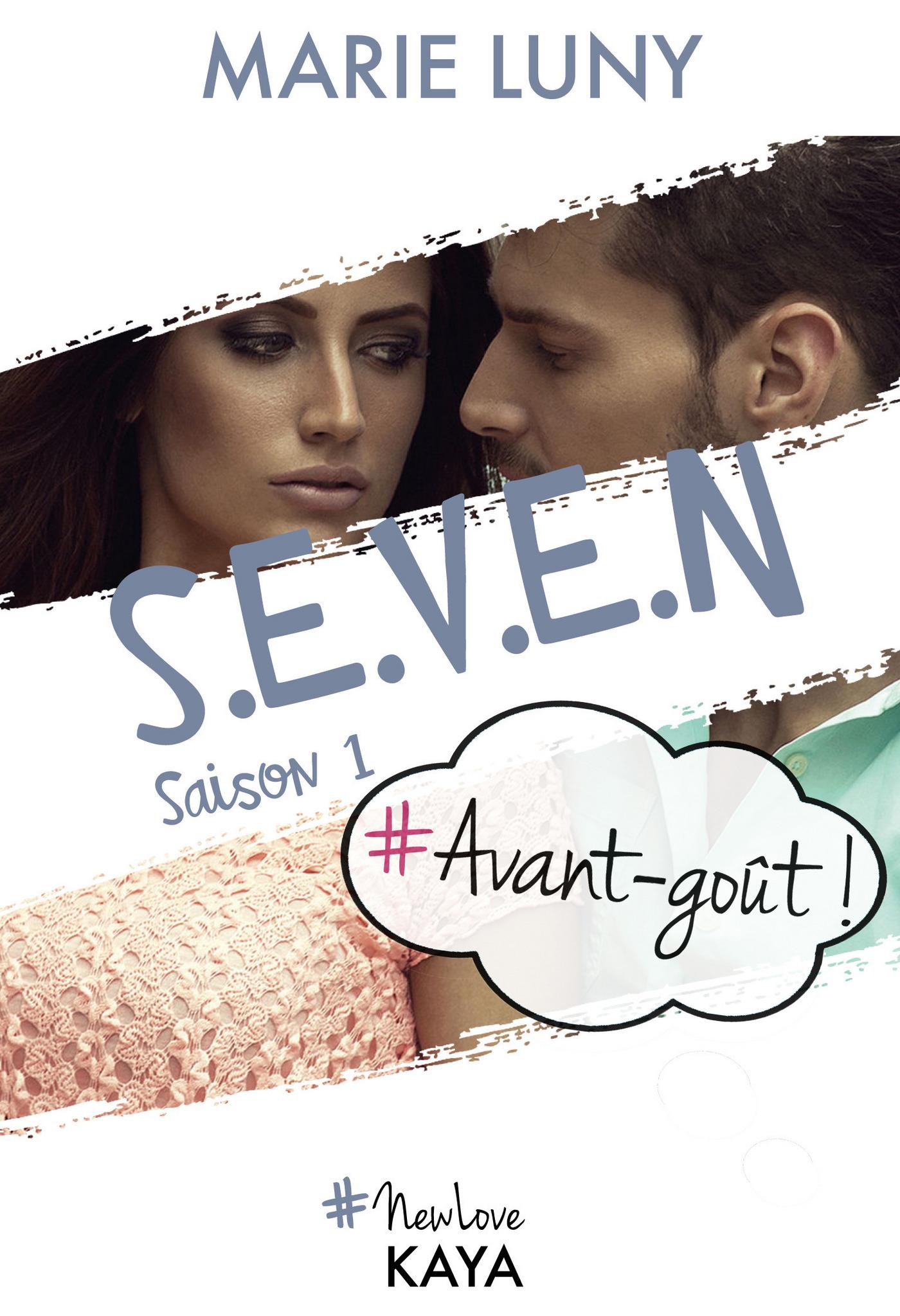 S.E.V.E.N - Saison 1 - Avant go?t!