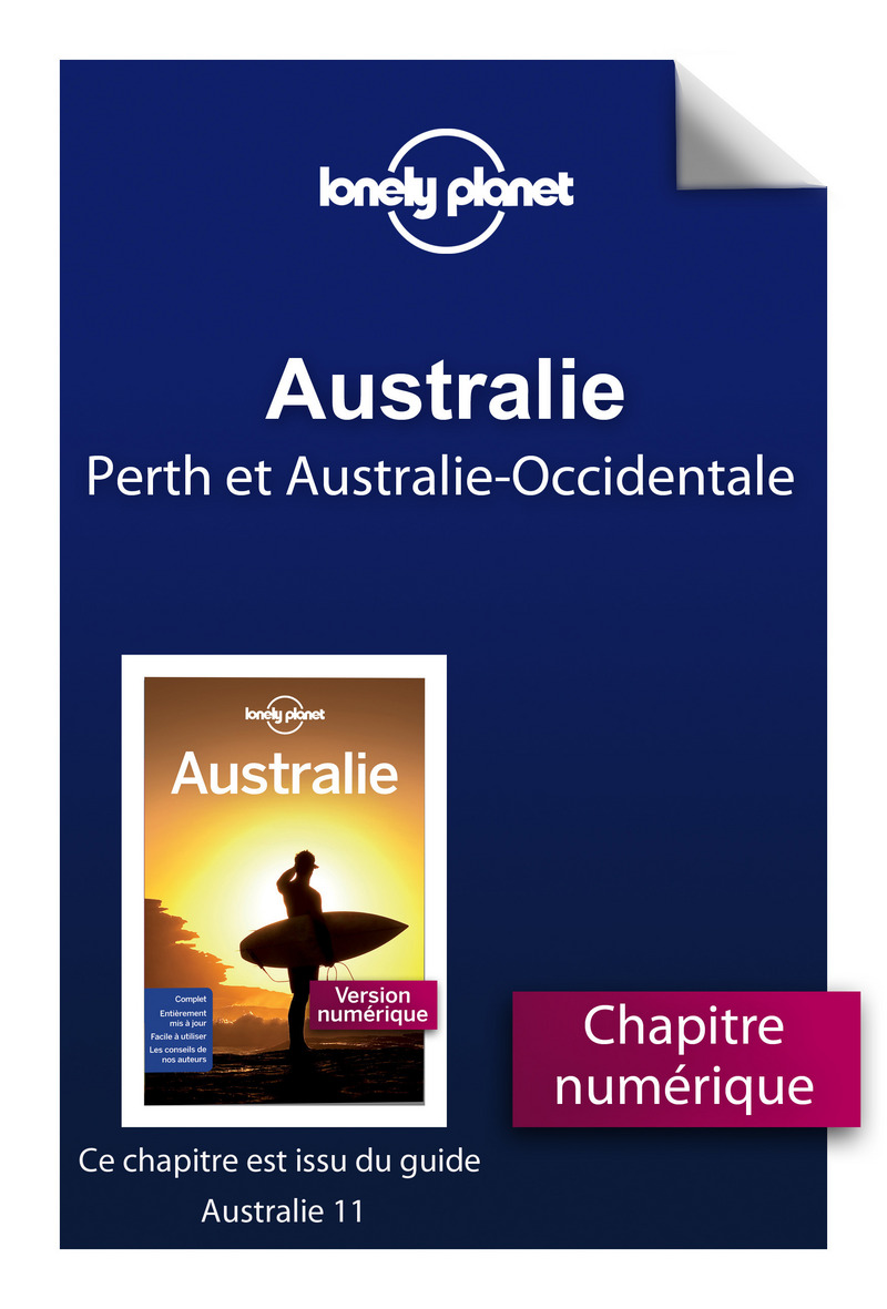 Australie 11ed - Perth et l'Australie-Occidentale