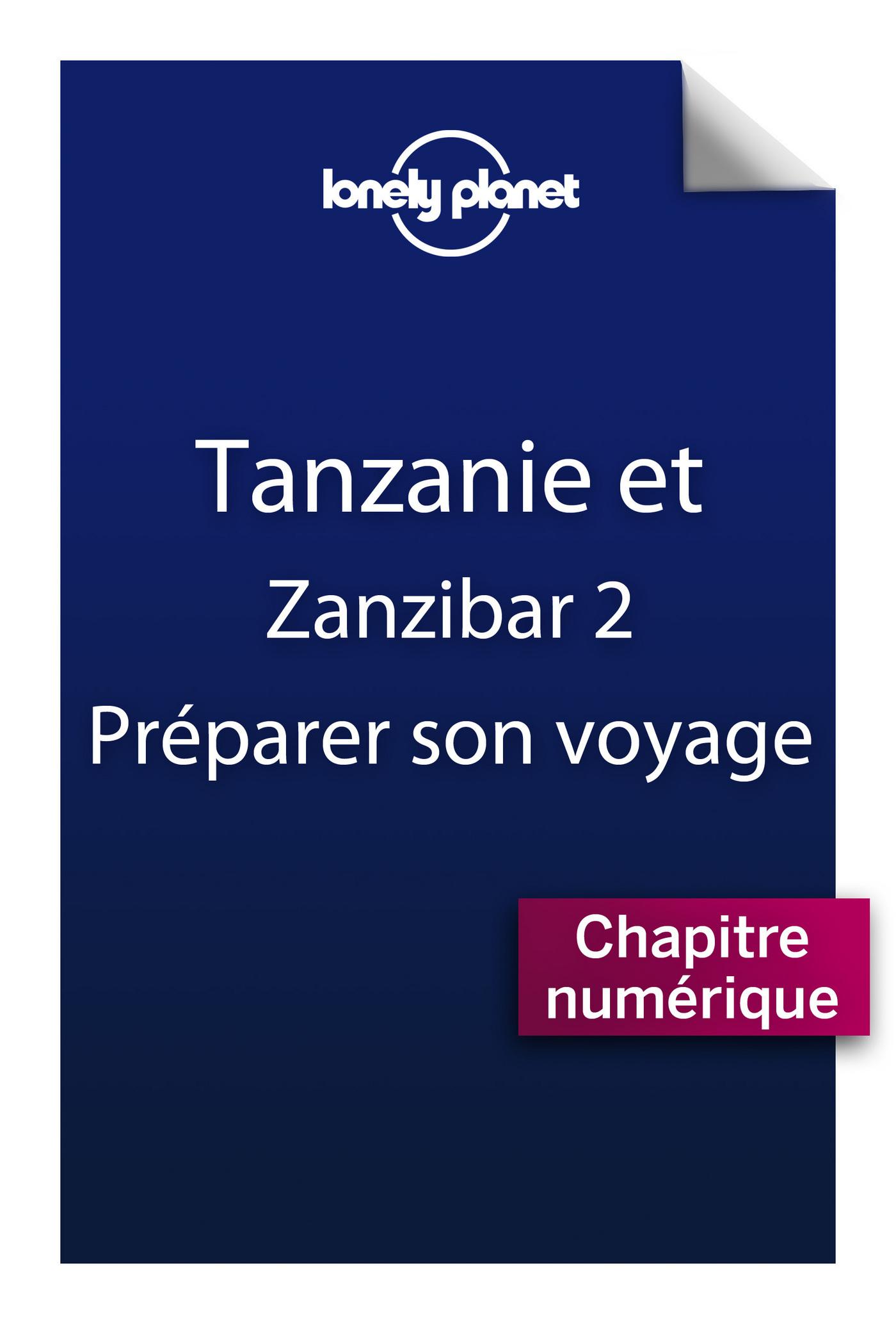 Tanzanie 2 - Préparer son voyage