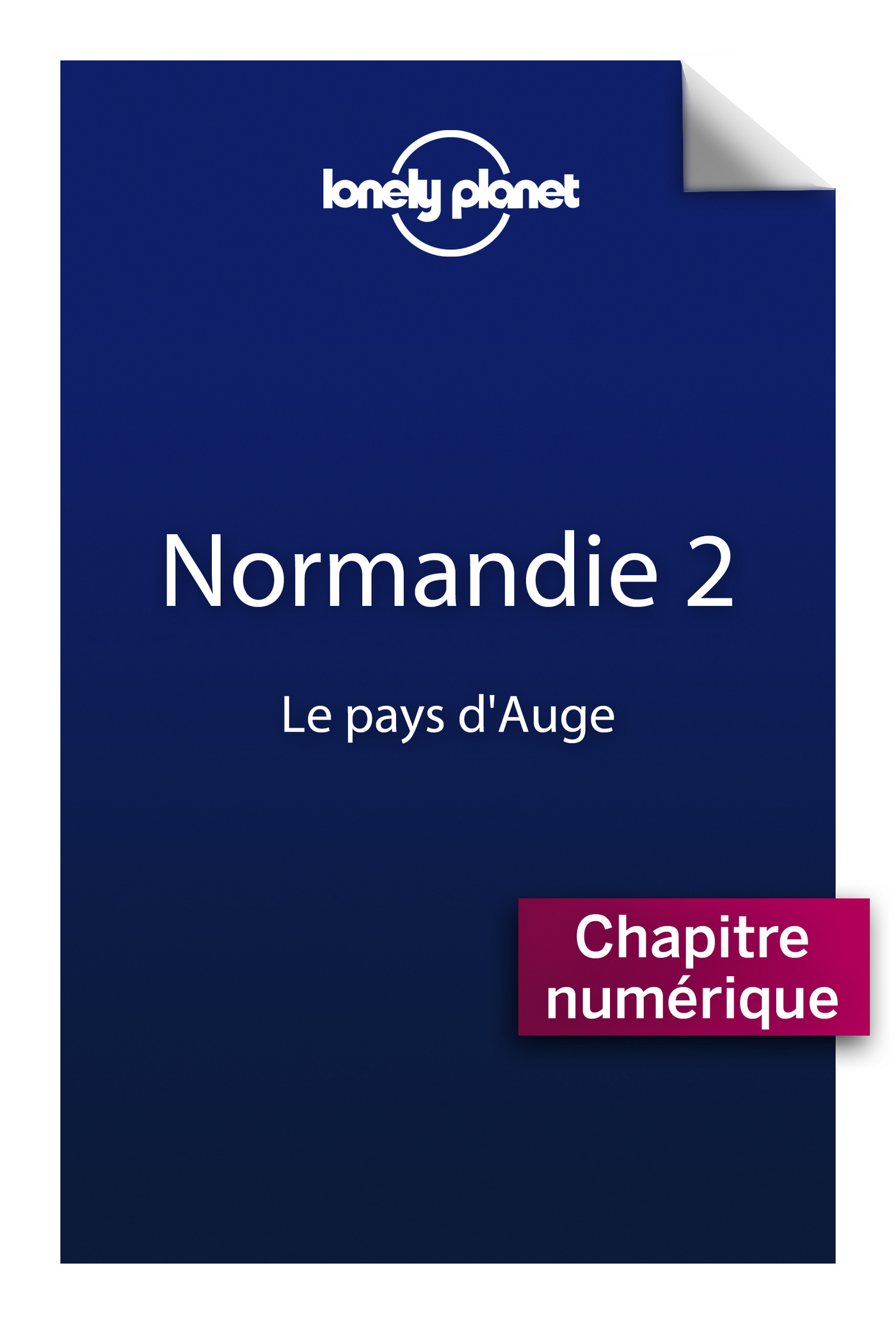 Normandie 2 - Le pays d'Auge (ebook)